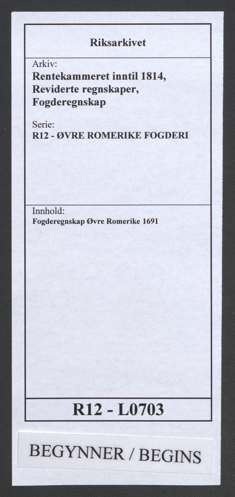 RA, Rentekammeret inntil 1814, Reviderte regnskaper, Fogderegnskap, R12/L0703: Fogderegnskap Øvre Romerike, 1691, s. 1