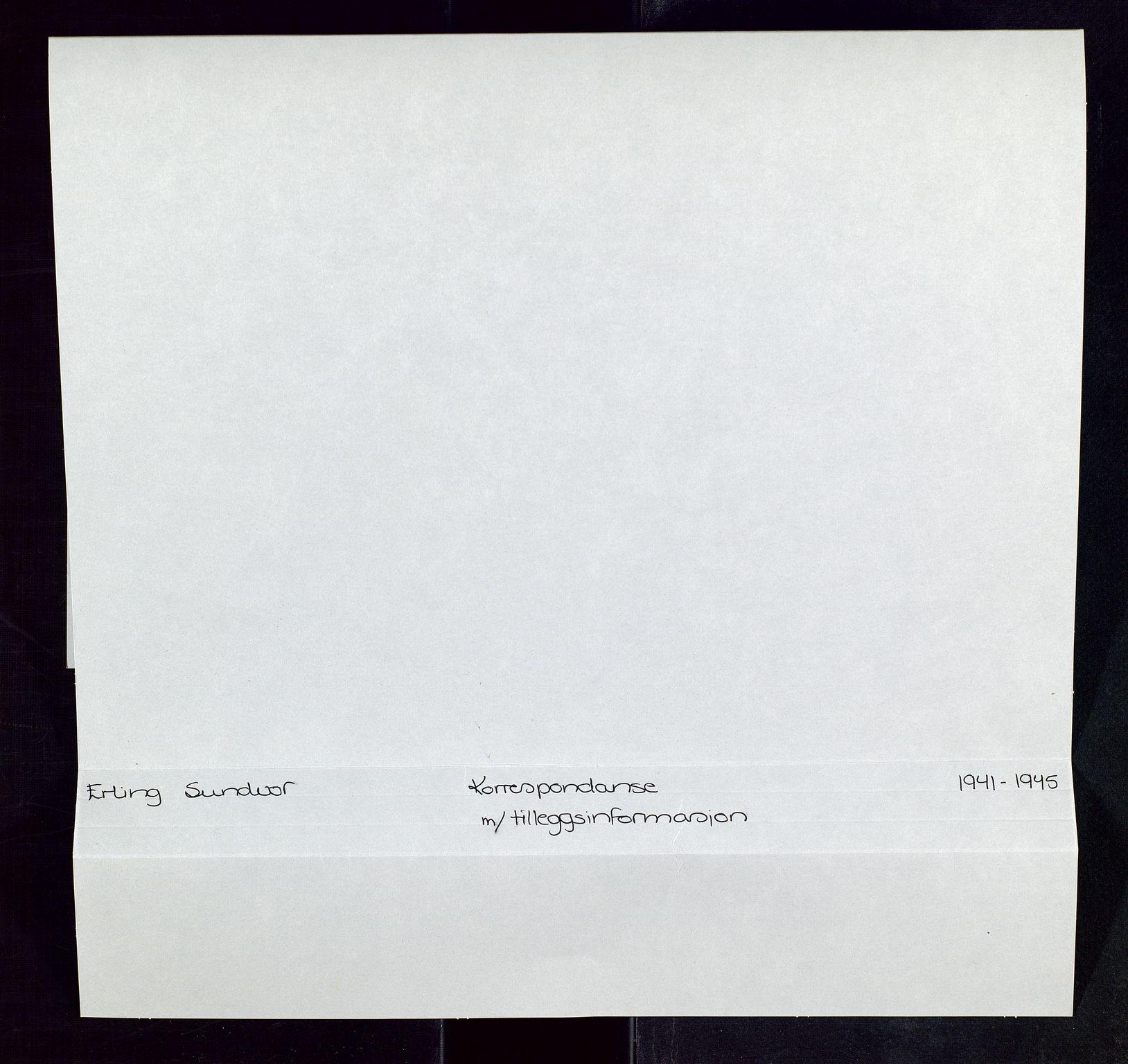 SAST, Pa 0526 - Sundvor, Erling, E/L0001: Dokumentene fra andre verdenskrig, 1941-1945