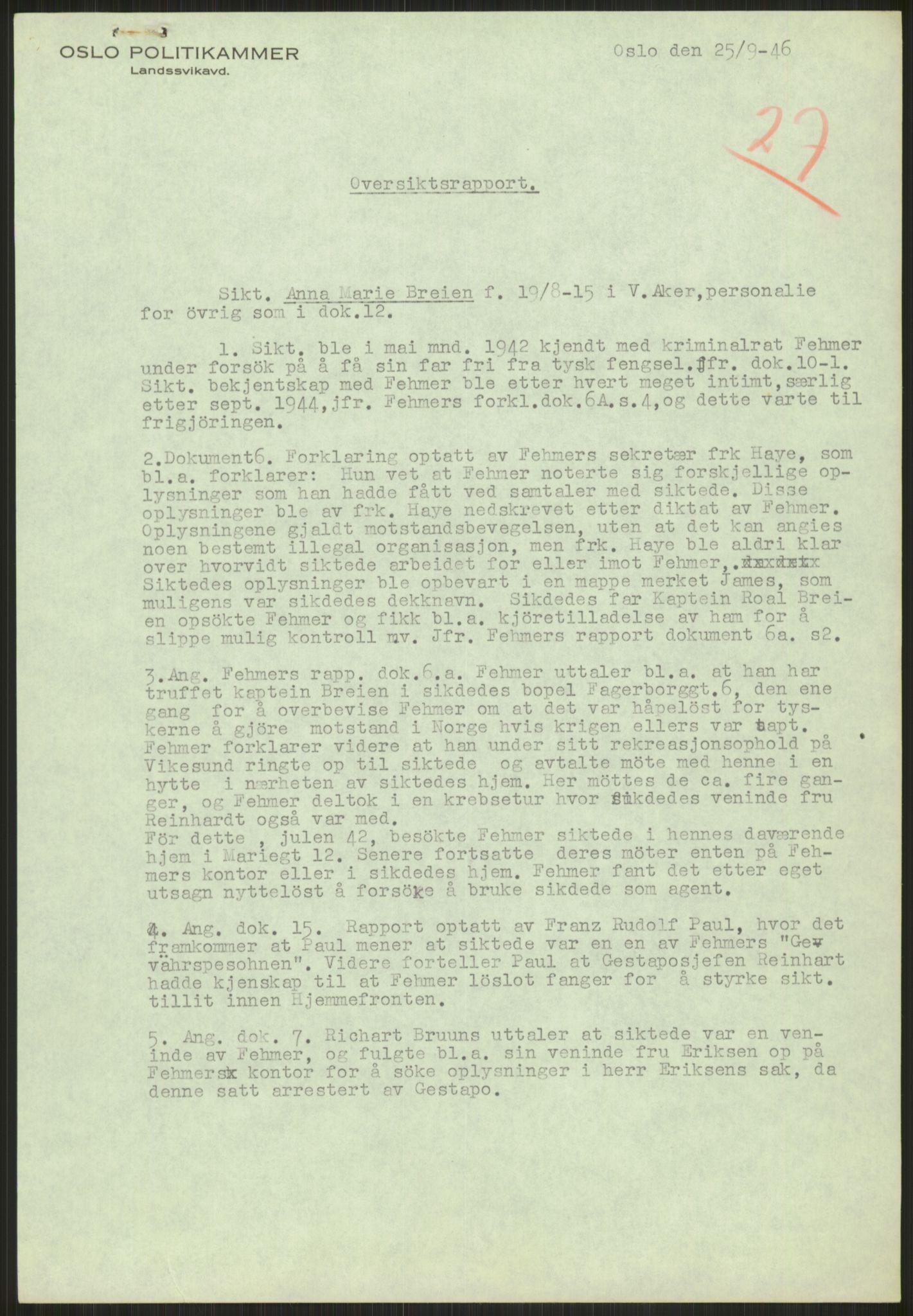 RA, Landssvikarkivet, Oslo politikammer, D/Dg/L0267: Henlagt hnr. 3658, 1945-1946, s. 294