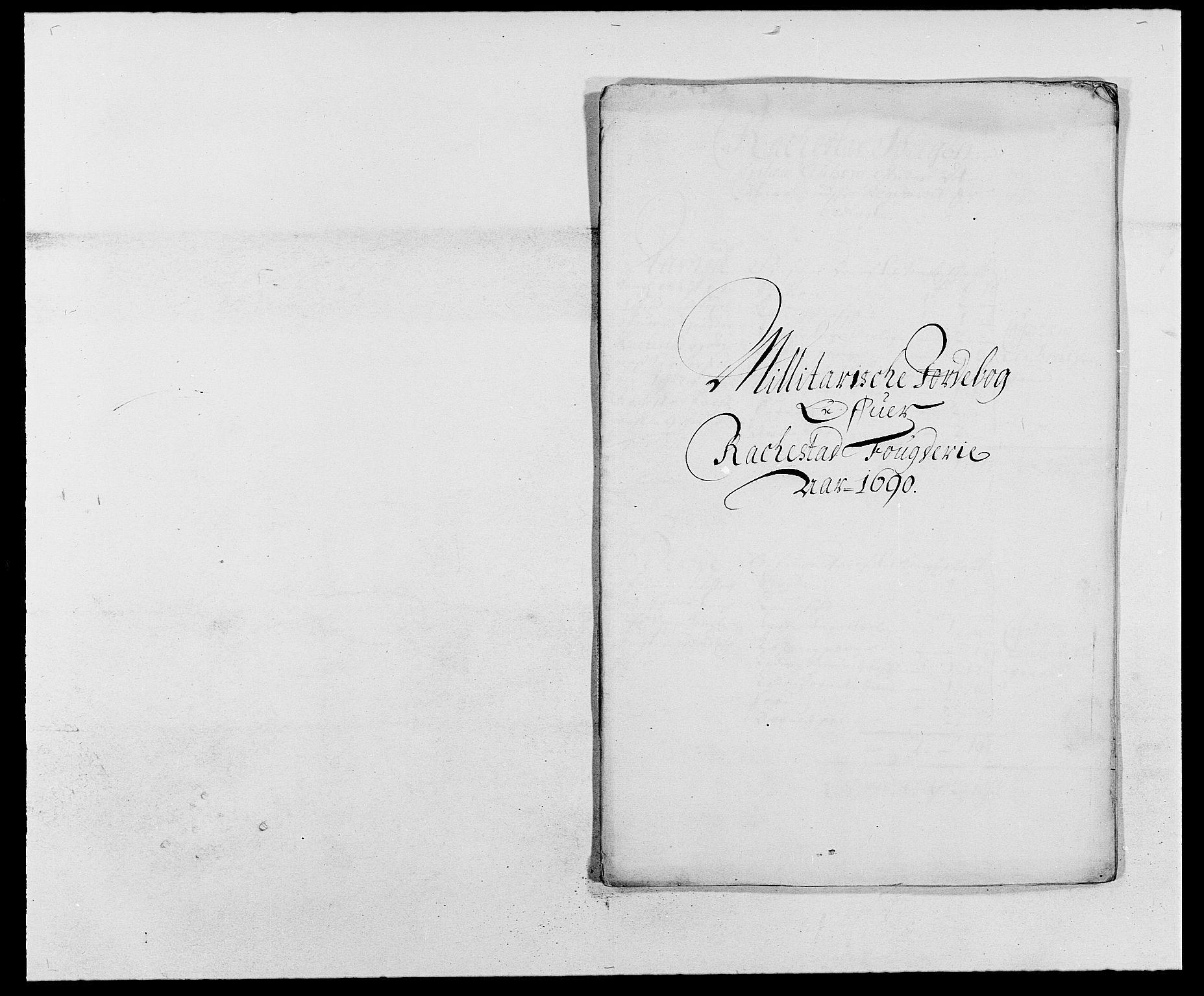 RA, Rentekammeret inntil 1814, Reviderte regnskaper, Fogderegnskap, R05/L0277: Fogderegnskap Rakkestad, 1689-1690, s. 351