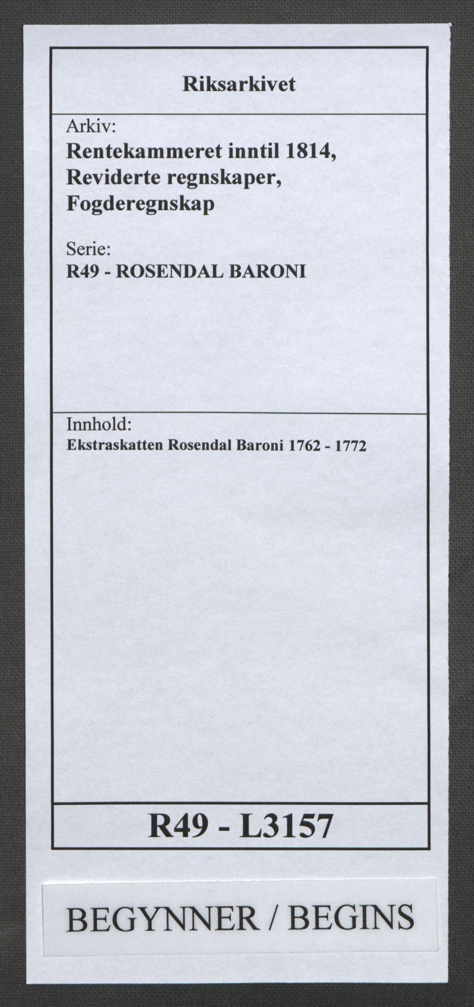 RA, Rentekammeret inntil 1814, Reviderte regnskaper, Fogderegnskap, R49/L3157: Ekstraskatten Rosendal Baroni, 1762-1772, s. 1