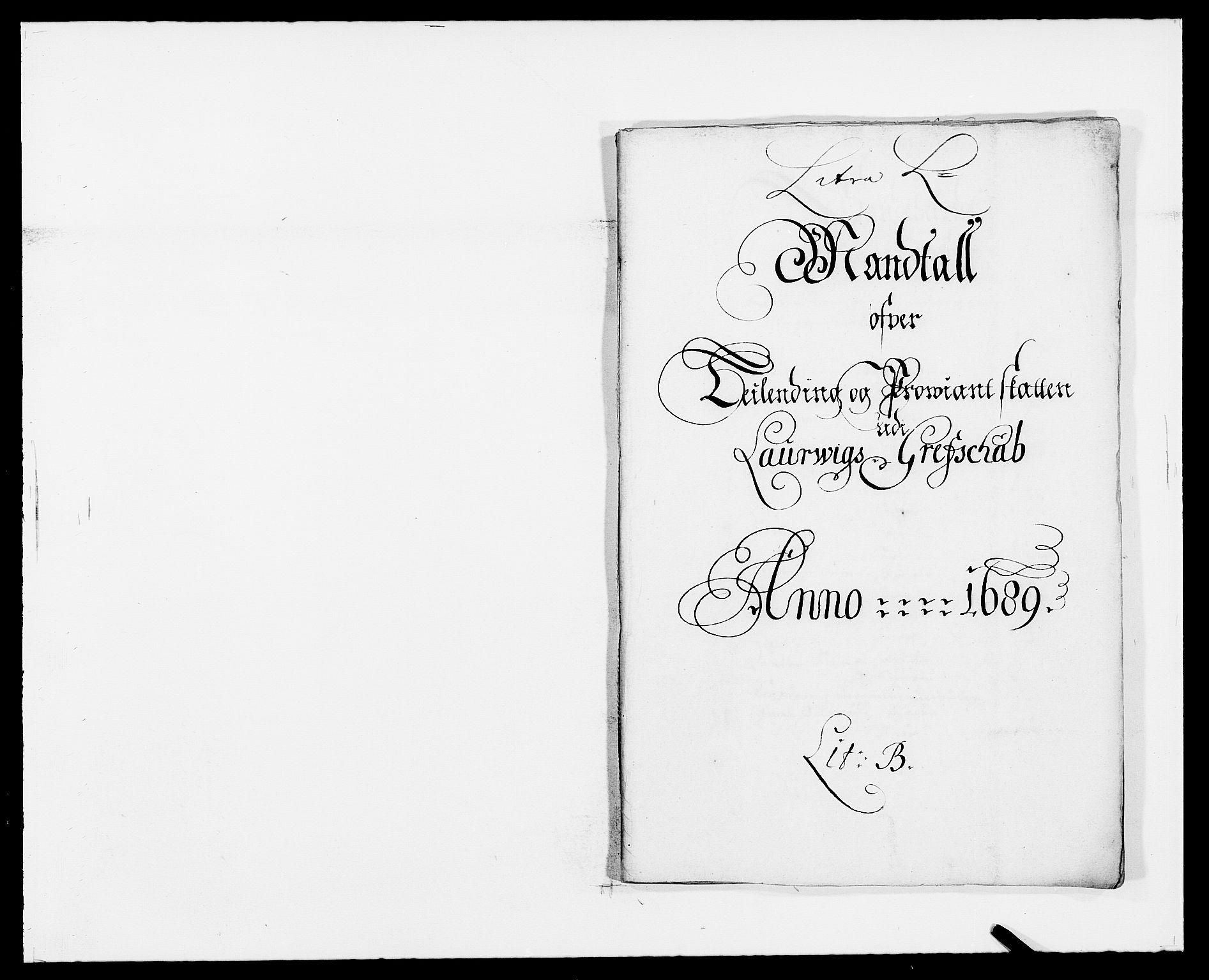 RA, Rentekammeret inntil 1814, Reviderte regnskaper, Fogderegnskap, R33/L1971: Fogderegnskap Larvik grevskap, 1688-1689, s. 171