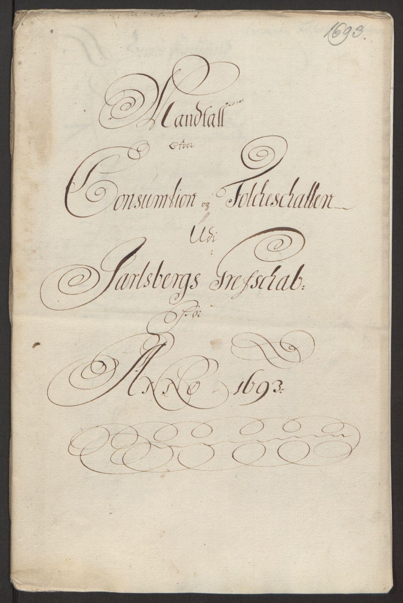 RA, Rentekammeret inntil 1814, Reviderte regnskaper, Fogderegnskap, R32/L1866: Fogderegnskap Jarlsberg grevskap, 1693, s. 219