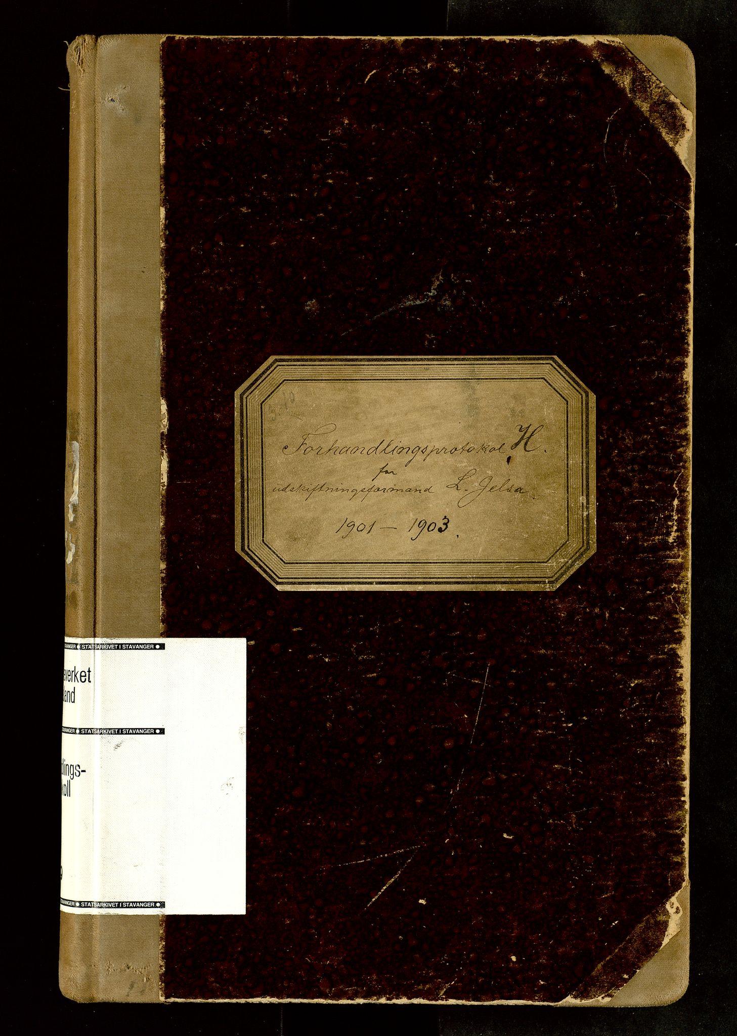SAST, Rogaland jordskifterett, Oa/L0059: Forhandlingsprotokoll, 1901-1903