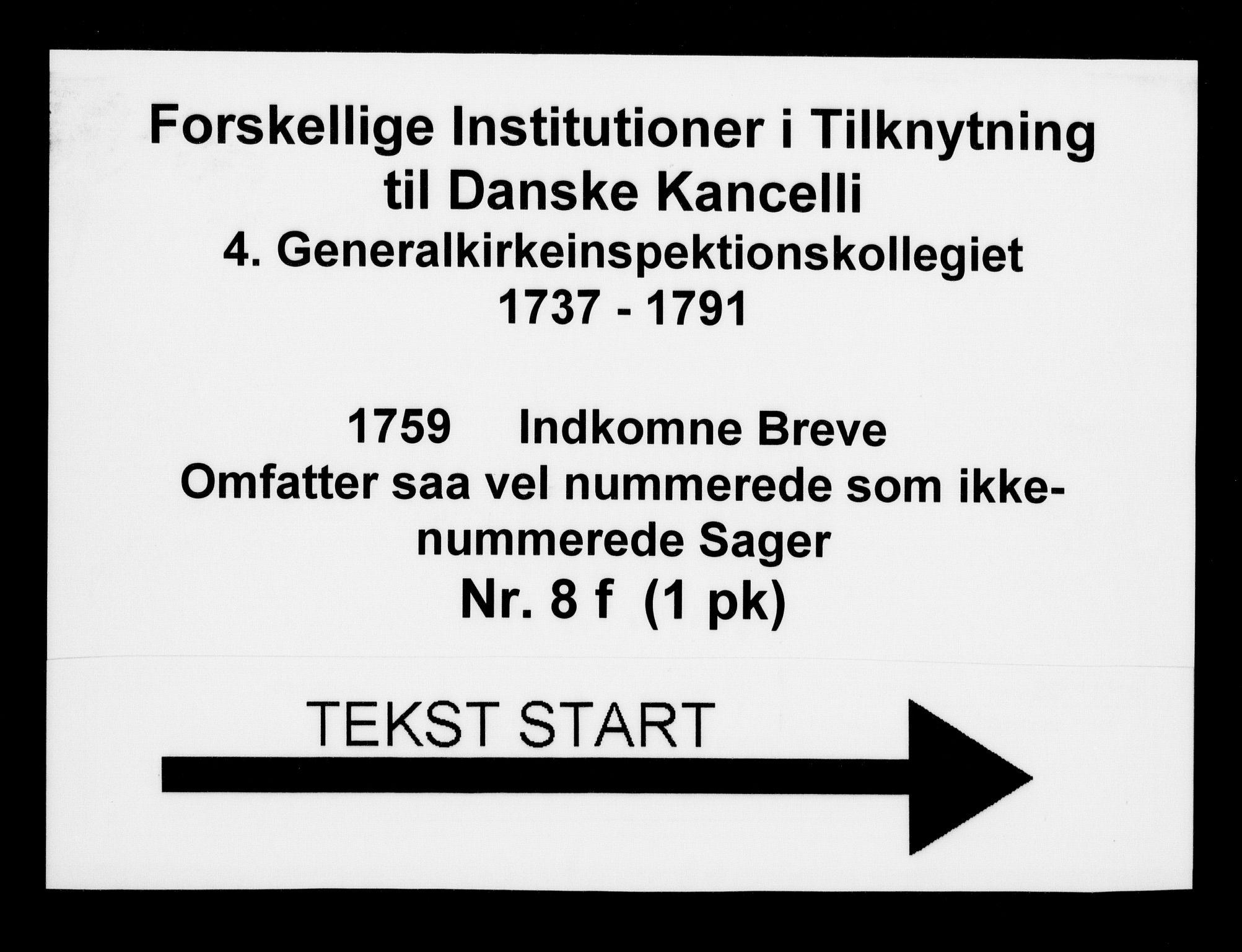 DRA, Generalkirkeinspektionskollegiet, F4-08/F4-08-06: Indkomne sager, 1759