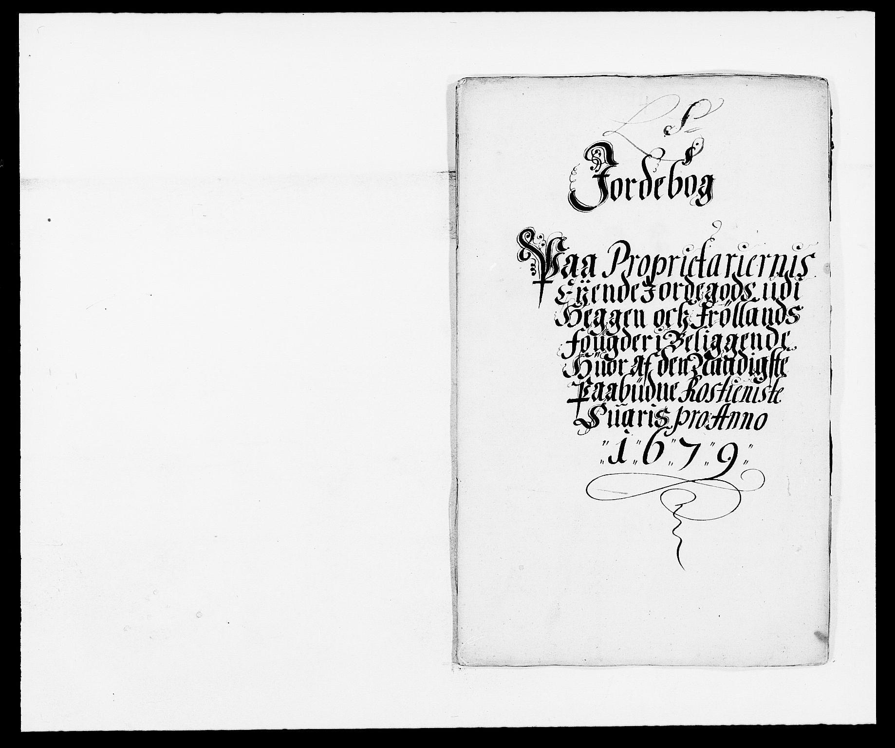 RA, Rentekammeret inntil 1814, Reviderte regnskaper, Fogderegnskap, R06/L0279: Fogderegnskap Heggen og Frøland, 1678-1680, s. 354