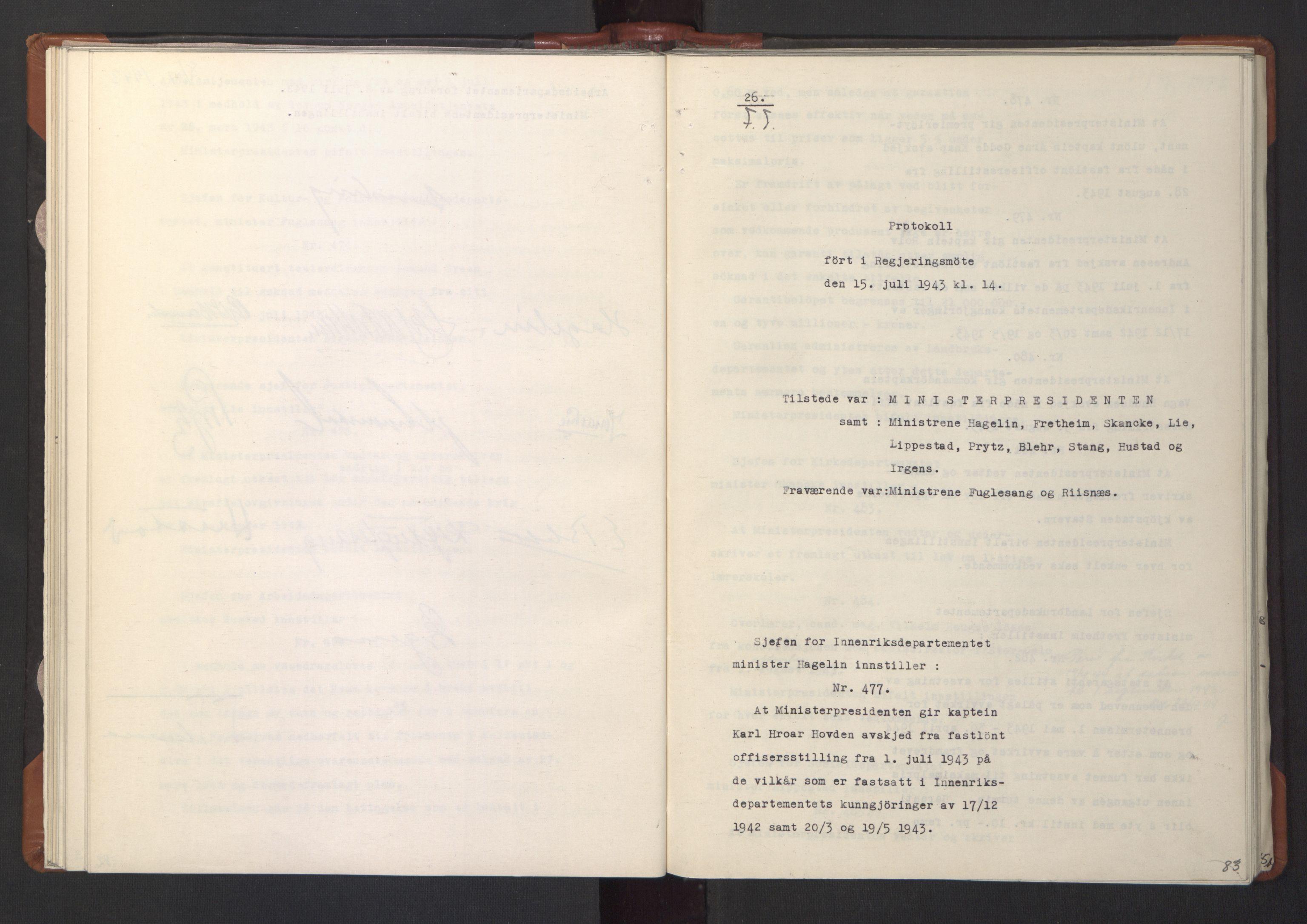 RA, NS-administrasjonen 1940-1945 (Statsrådsekretariatet, de kommisariske statsråder mm), D/Da/L0003: Vedtak (Beslutninger) nr. 1-746 og tillegg nr. 1-47 (RA. j.nr. 1394/1944, tilgangsnr. 8/1944, 1943, s. 82b-83a