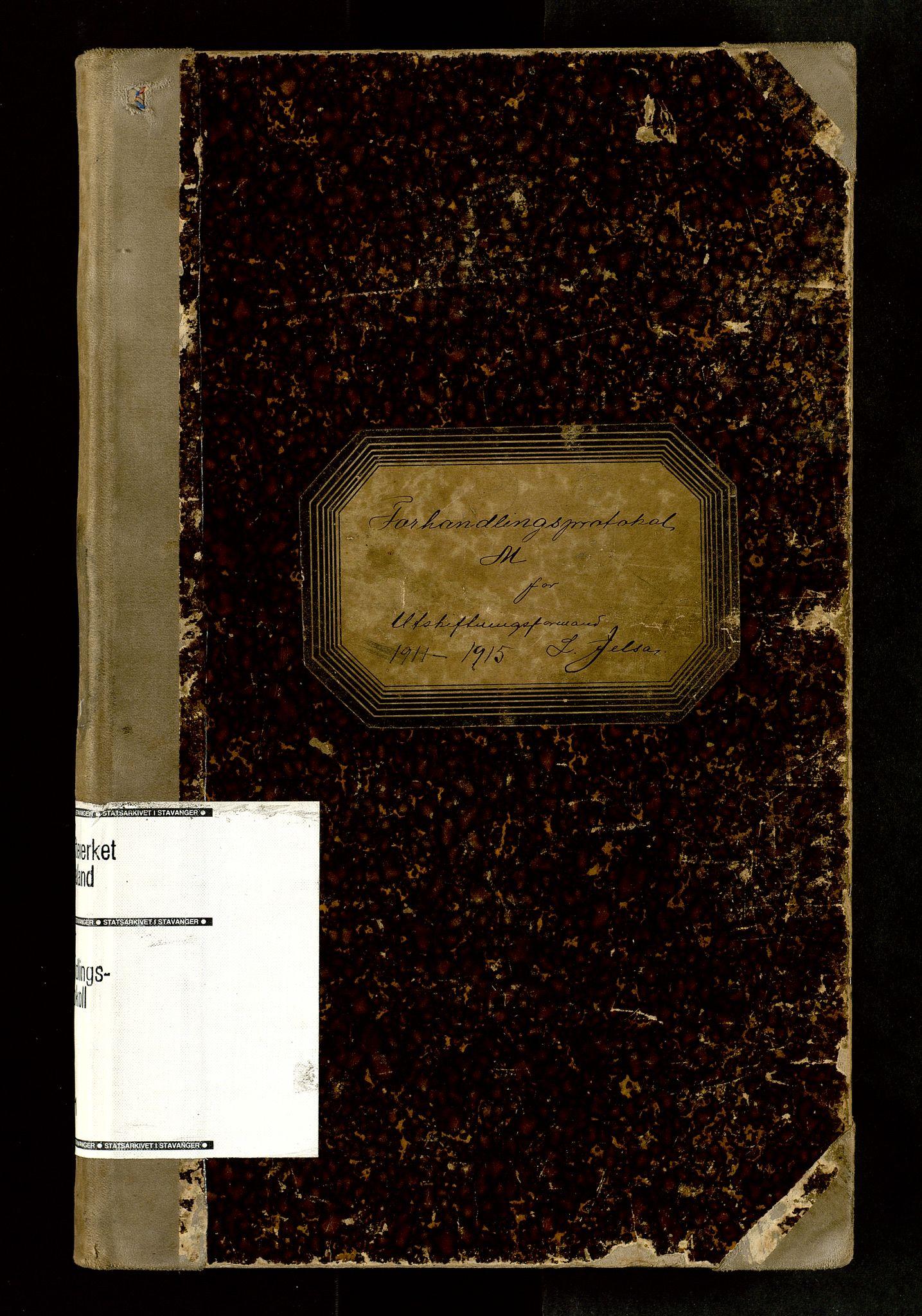 SAST, Rogaland jordskifterett, Oa/L0071: Forhandlingsprotokoll, 1911-1915