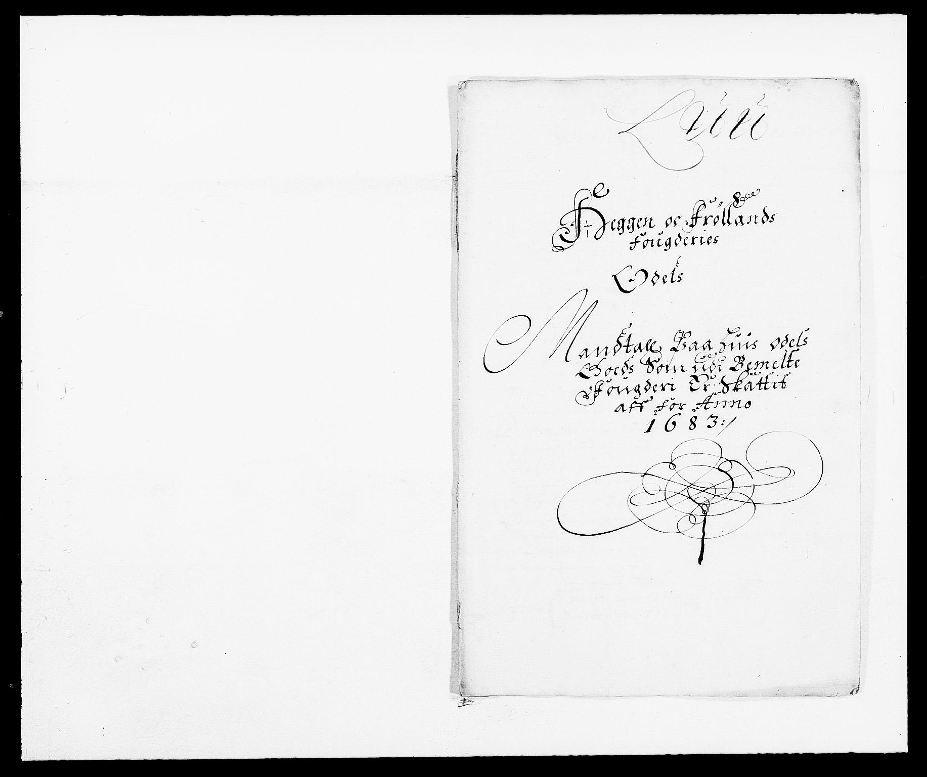 RA, Rentekammeret inntil 1814, Reviderte regnskaper, Fogderegnskap, R06/L0280: Fogderegnskap Heggen og Frøland, 1681-1684, s. 382