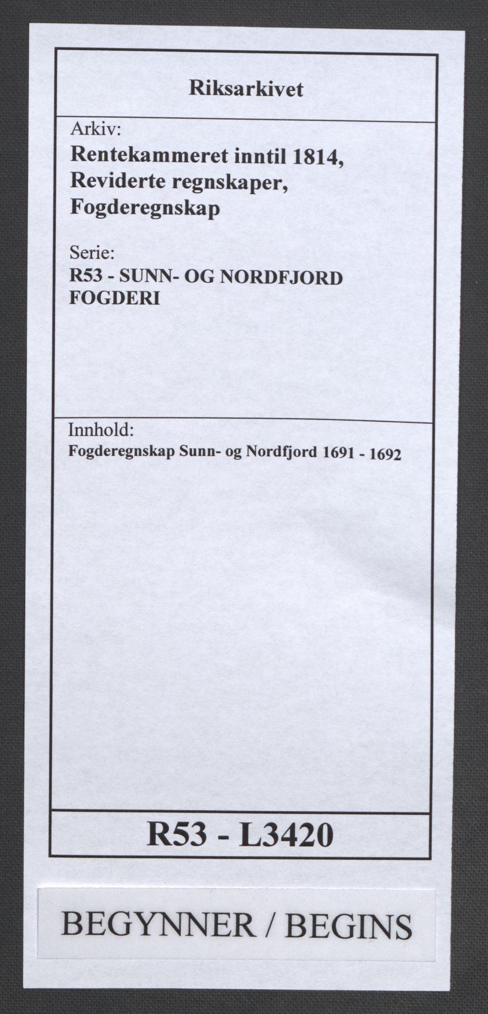 RA, Rentekammeret inntil 1814, Reviderte regnskaper, Fogderegnskap, R53/L3420: Fogderegnskap Sunn- og Nordfjord, 1691-1692, s. 1