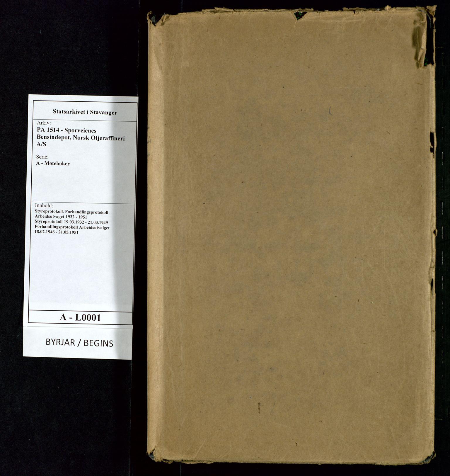 SAST, PA 1514 - Sporveienes Bensindepot, Norsk Oljeraffineri A/S, A/L0001: Styreprotokoll. Forhandlingsprotokoll Arbeidsutvaget, 1946-1951, s. 1