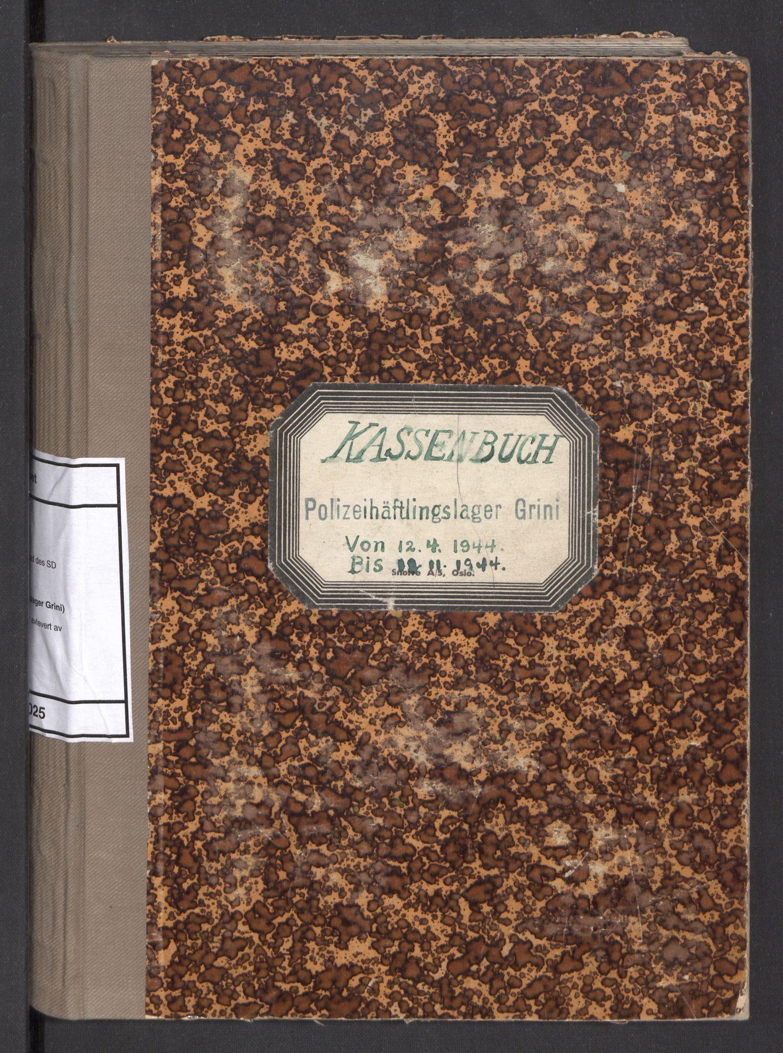 RA, Befehlshaber der Sicherheitspolizei und des SD, F/Fa/Faa/L0025: Kassenbuch. Oversikt over kontanter avlevert av fangene , 1944