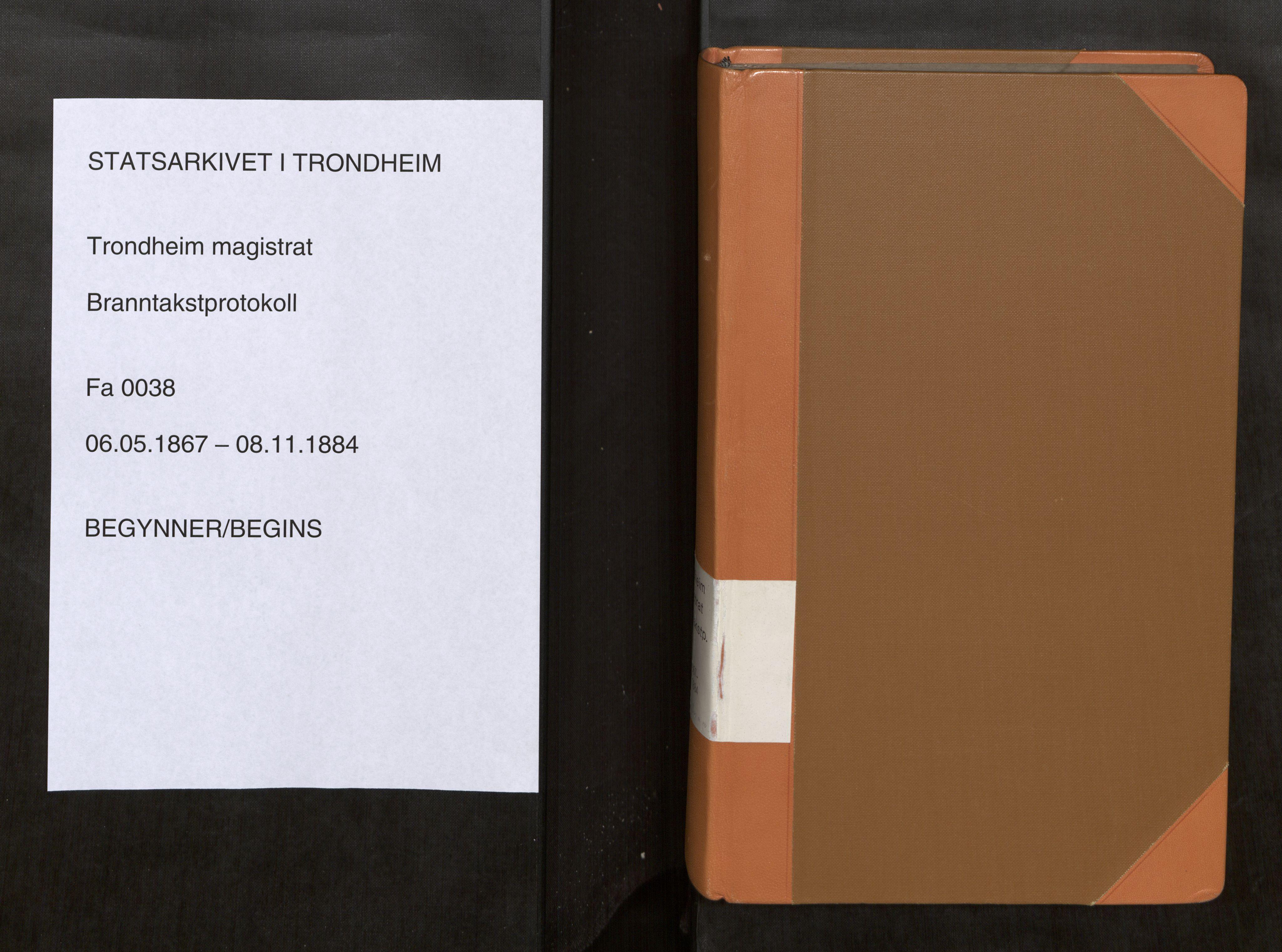 SAT, Norges Brannkasse Trondheim magistrat, Fa/L0041: Branntakstprotokoll C, 1867-1884