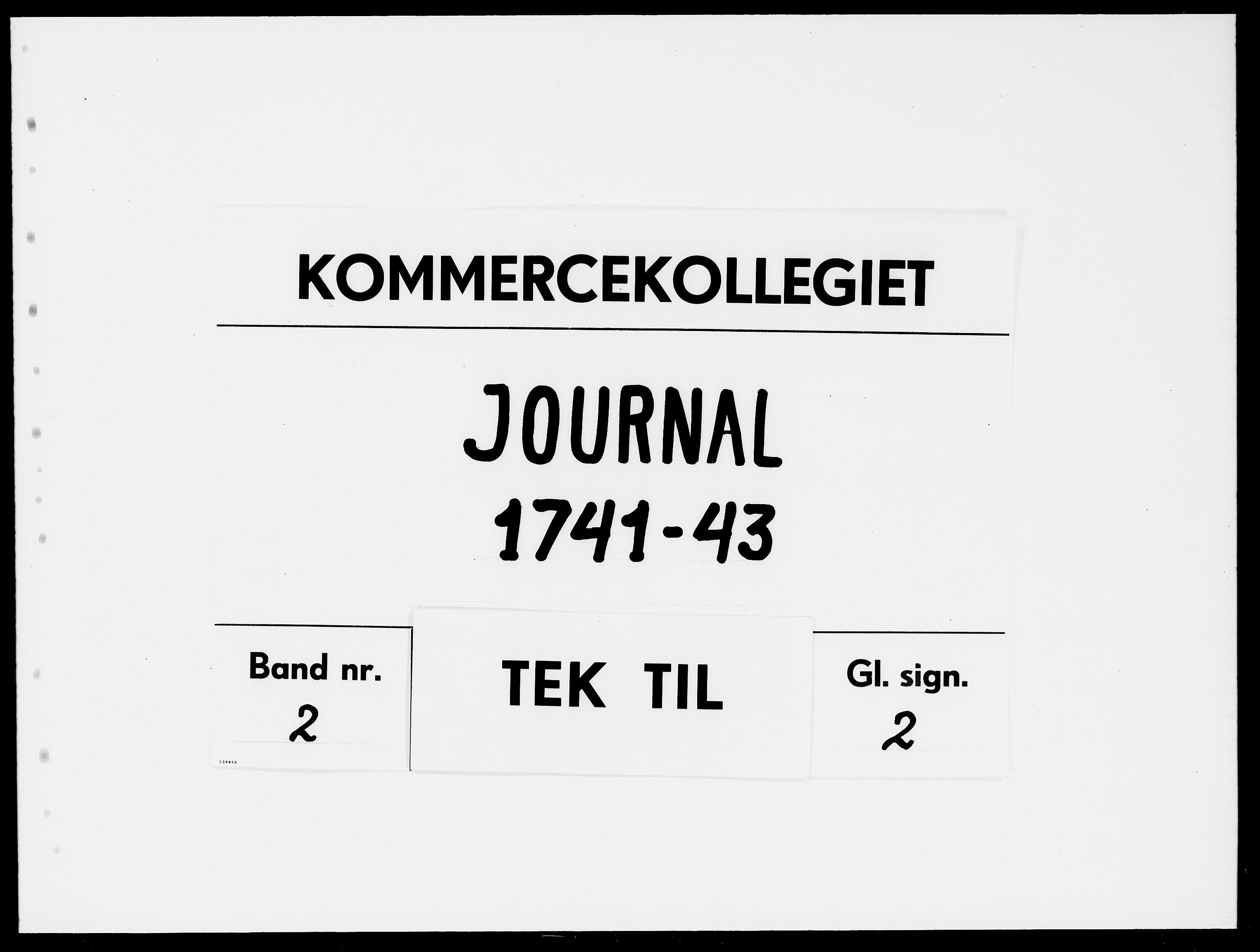 DRA, Kommercekollegiet, Dansk-Norske Sekretariat, -/50: Journal nr. 2, 1741-1743