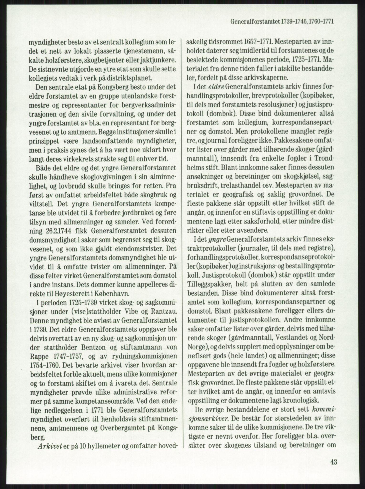 PUBL, Publikasjoner utgitt av Arkivverket, -/-: Knut Johannessen, Ole Kolsrud og Dag Mangset (red.): Håndbok for Riksarkivet (1992), s. 43