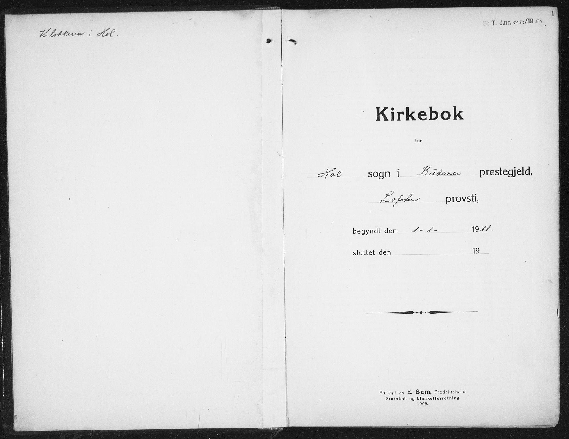 SAT, Ministerialprotokoller, klokkerbøker og fødselsregistre - Nordland, 882/L1183: Klokkerbok nr. 882C01, 1911-1938, s. 1