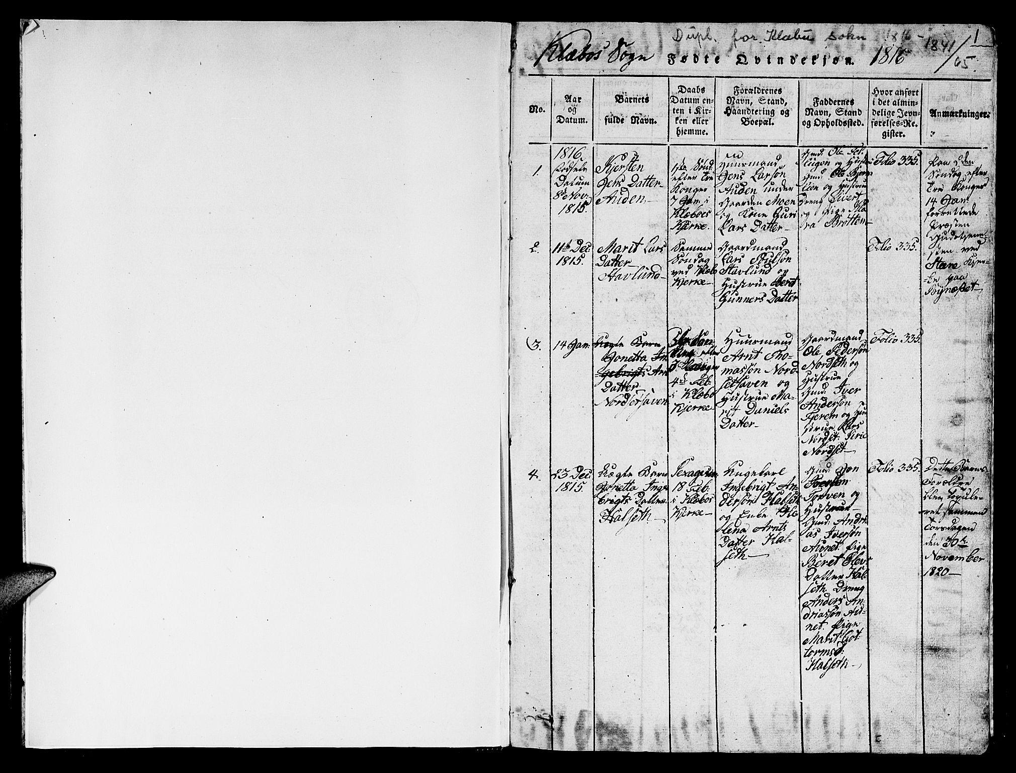 SAT, Ministerialprotokoller, klokkerbøker og fødselsregistre - Sør-Trøndelag, 618/L0450: Klokkerbok nr. 618C01, 1816-1865, s. 1