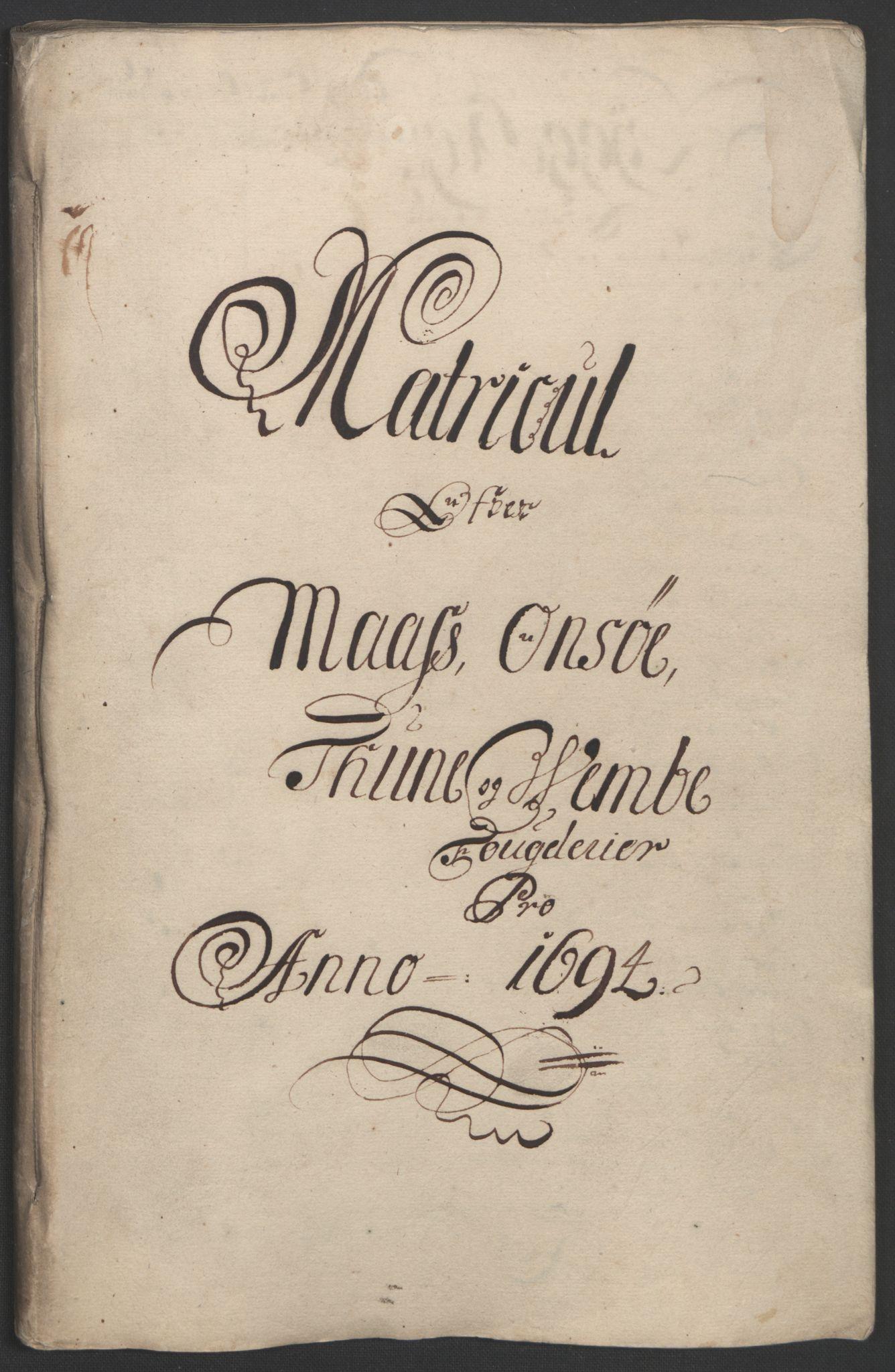 RA, Rentekammeret inntil 1814, Reviderte regnskaper, Fogderegnskap, R03/L0121: Fogderegnskap Onsøy, Tune, Veme og Åbygge fogderi, 1694, s. 104