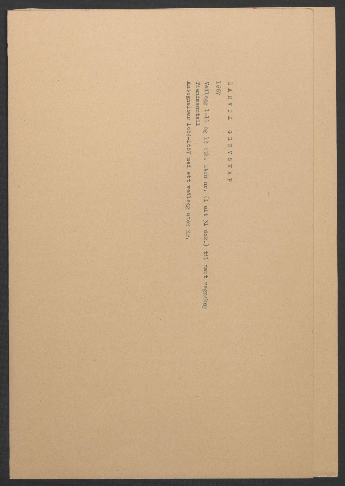 RA, Rentekammeret inntil 1814, Reviderte regnskaper, Fogderegnskap, R33/L1964: Fogderegnskap Larvik grevskap, 1665-1668, s. 53