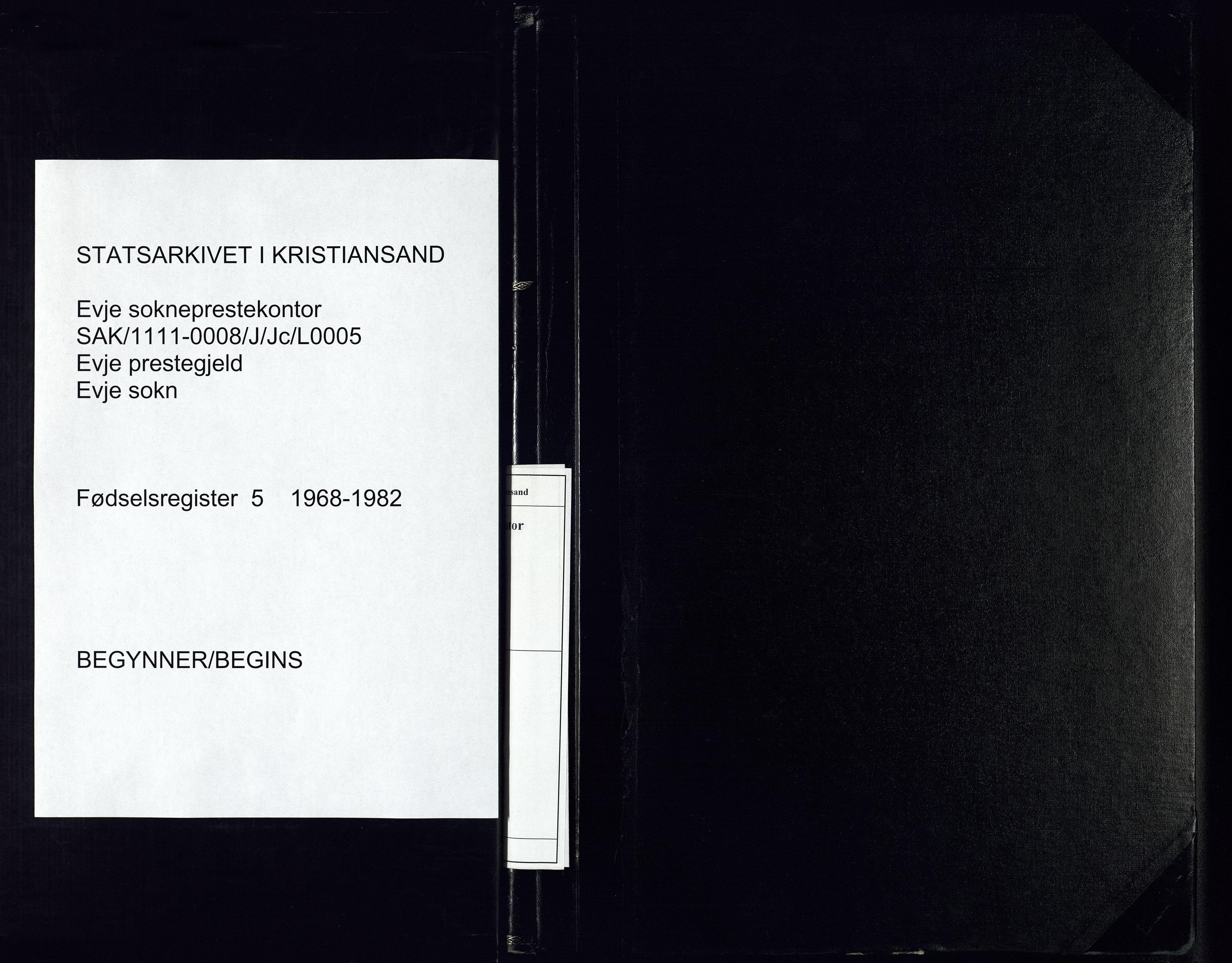 SAK, Evje sokneprestkontor, J/Jc/L0005: Fødselsregister nr. 5, 1968-1982