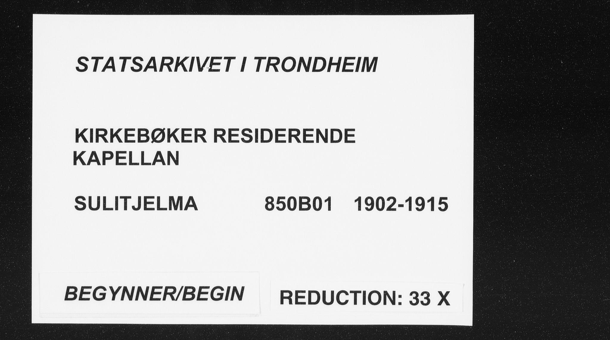 SAT, Ministerialprotokoller, klokkerbøker og fødselsregistre - Nordland, 850/L0711: Residerende kapellans bok nr. 850B01, 1902-1915