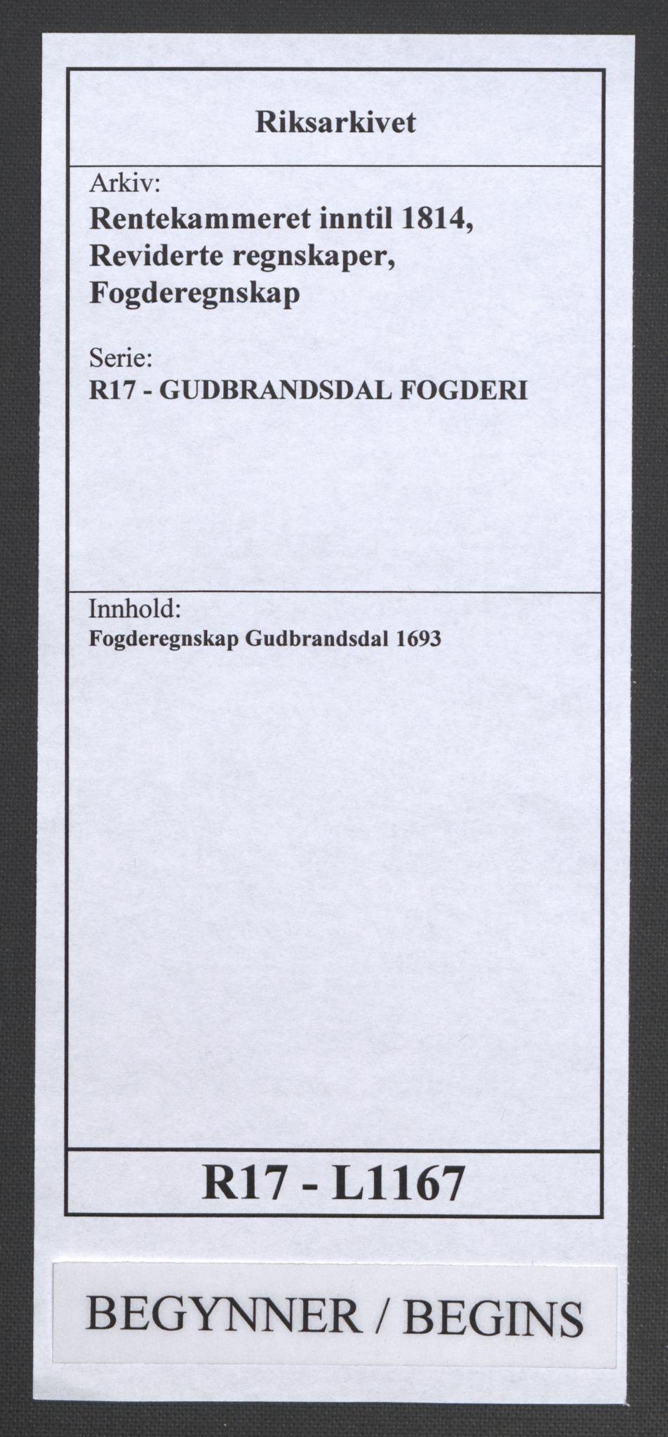 RA, Rentekammeret inntil 1814, Reviderte regnskaper, Fogderegnskap, R17/L1167: Fogderegnskap Gudbrandsdal, 1693, s. 1