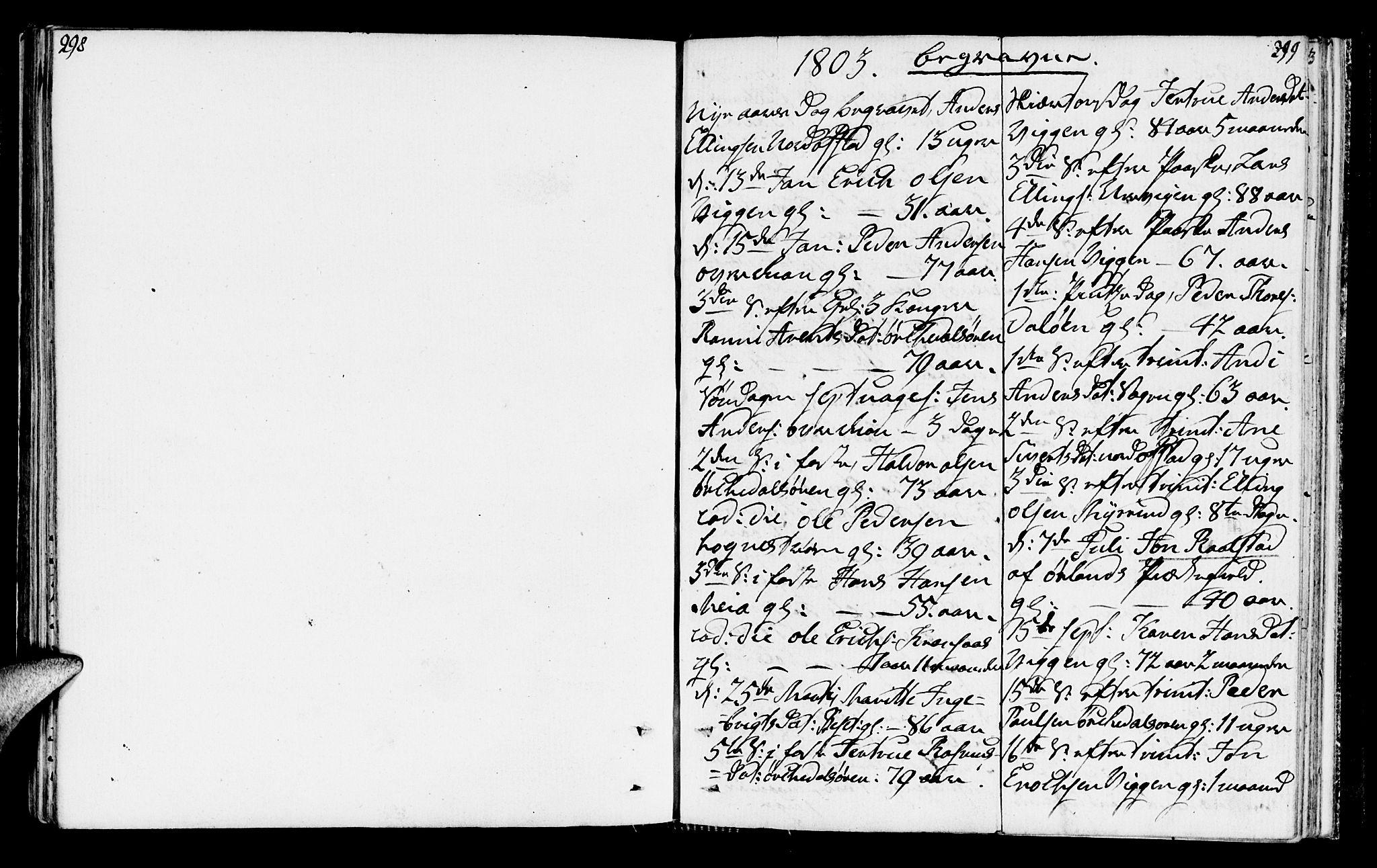 SAT, Ministerialprotokoller, klokkerbøker og fødselsregistre - Sør-Trøndelag, 665/L0769: Ministerialbok nr. 665A04, 1803-1816, s. 298-299