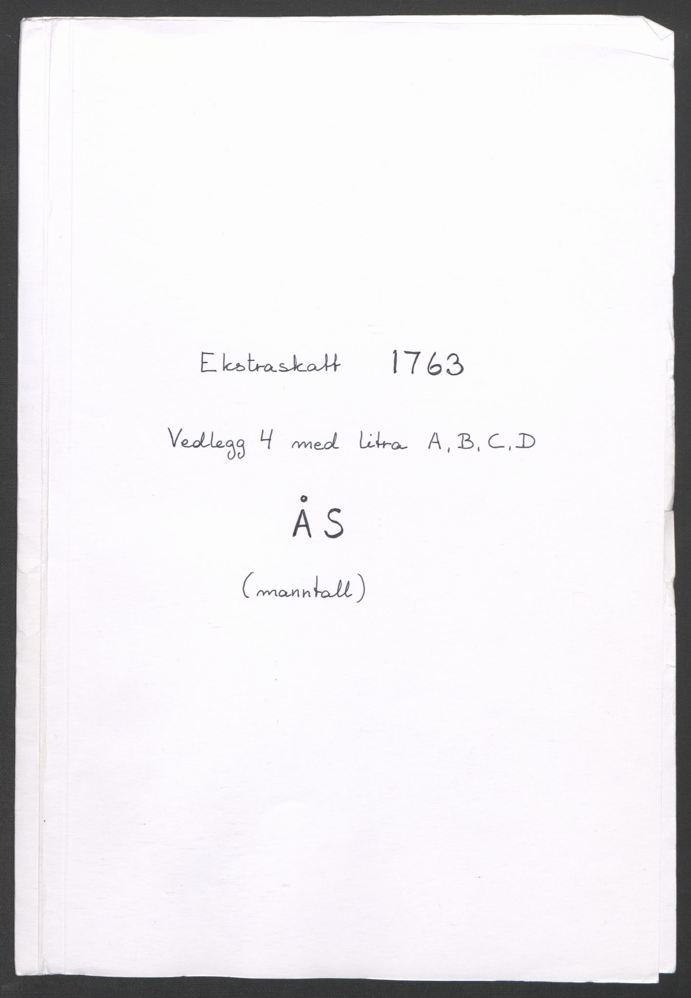 RA, Rentekammeret inntil 1814, Reviderte regnskaper, Fogderegnskap, R10/L0559: Ekstraskatten Aker og Follo, 1763, s. 220