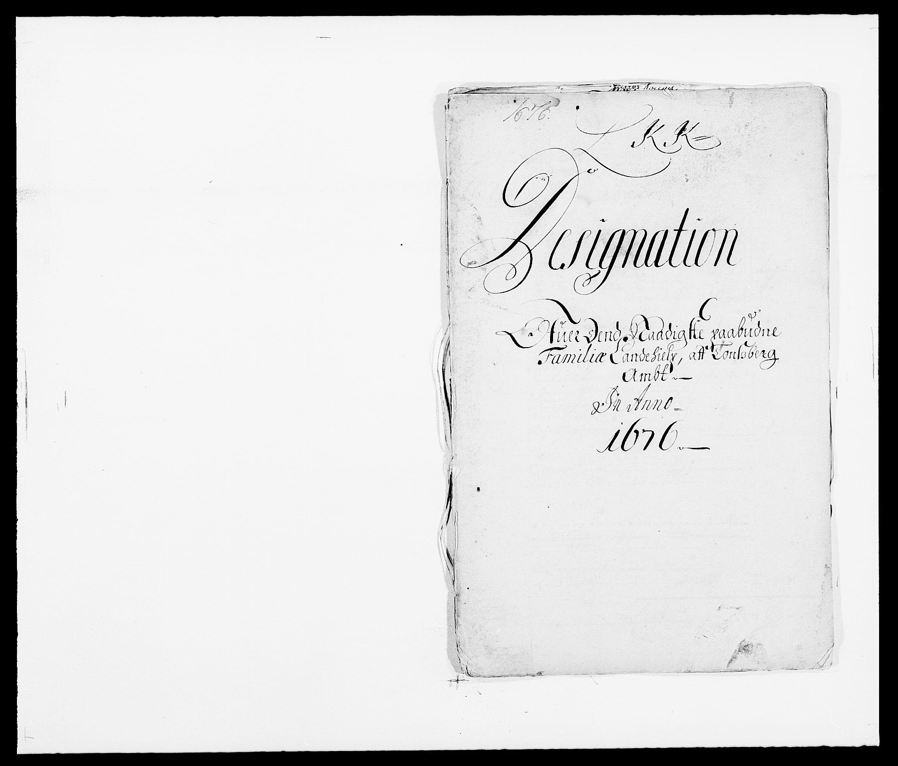 RA, Rentekammeret inntil 1814, Reviderte regnskaper, Fogderegnskap, R32/L1845: Fogderegnskap Jarlsberg grevskap, 1676-1678, s. 241