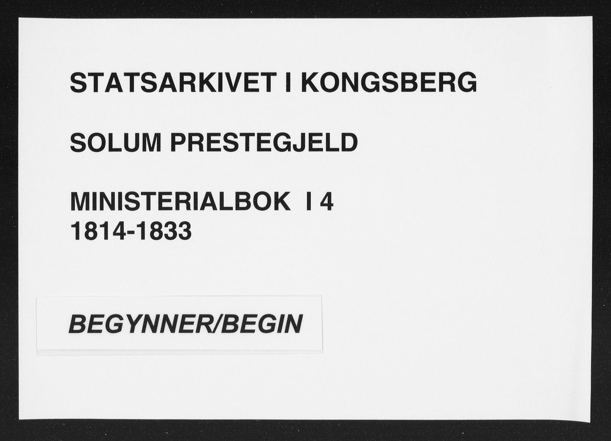 SAKO, Solum kirkebøker, F/Fa/L0004: Ministerialbok nr. I 4, 1814-1833
