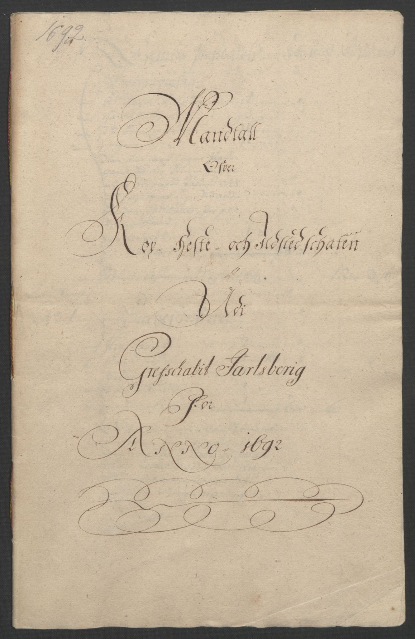RA, Rentekammeret inntil 1814, Reviderte regnskaper, Fogderegnskap, R32/L1865: Fogderegnskap Jarlsberg grevskap, 1692, s. 263