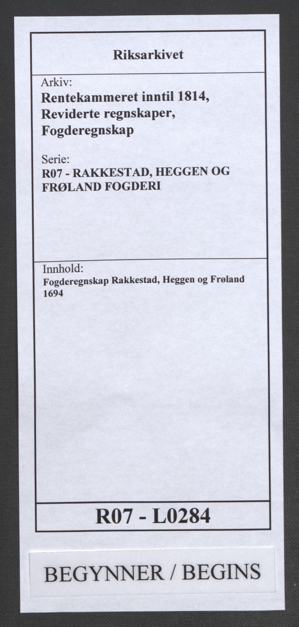 RA, Rentekammeret inntil 1814, Reviderte regnskaper, Fogderegnskap, R07/L0284: Fogderegnskap Rakkestad, Heggen og Frøland, 1694, s. 1