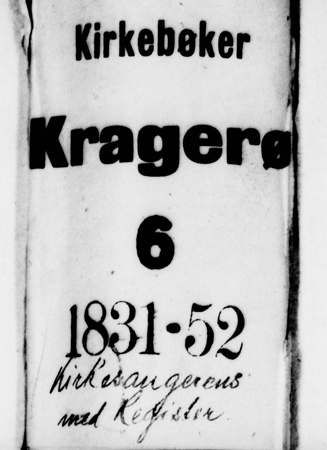 SAKO, Kragerø kirkebøker, G/Ga/L0003: Klokkerbok nr. 3, 1832-1852