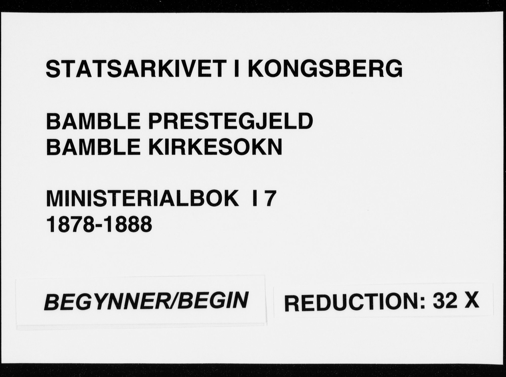 SAKO, Bamble kirkebøker, F/Fa/L0007: Ministerialbok nr. I 7, 1878-1888