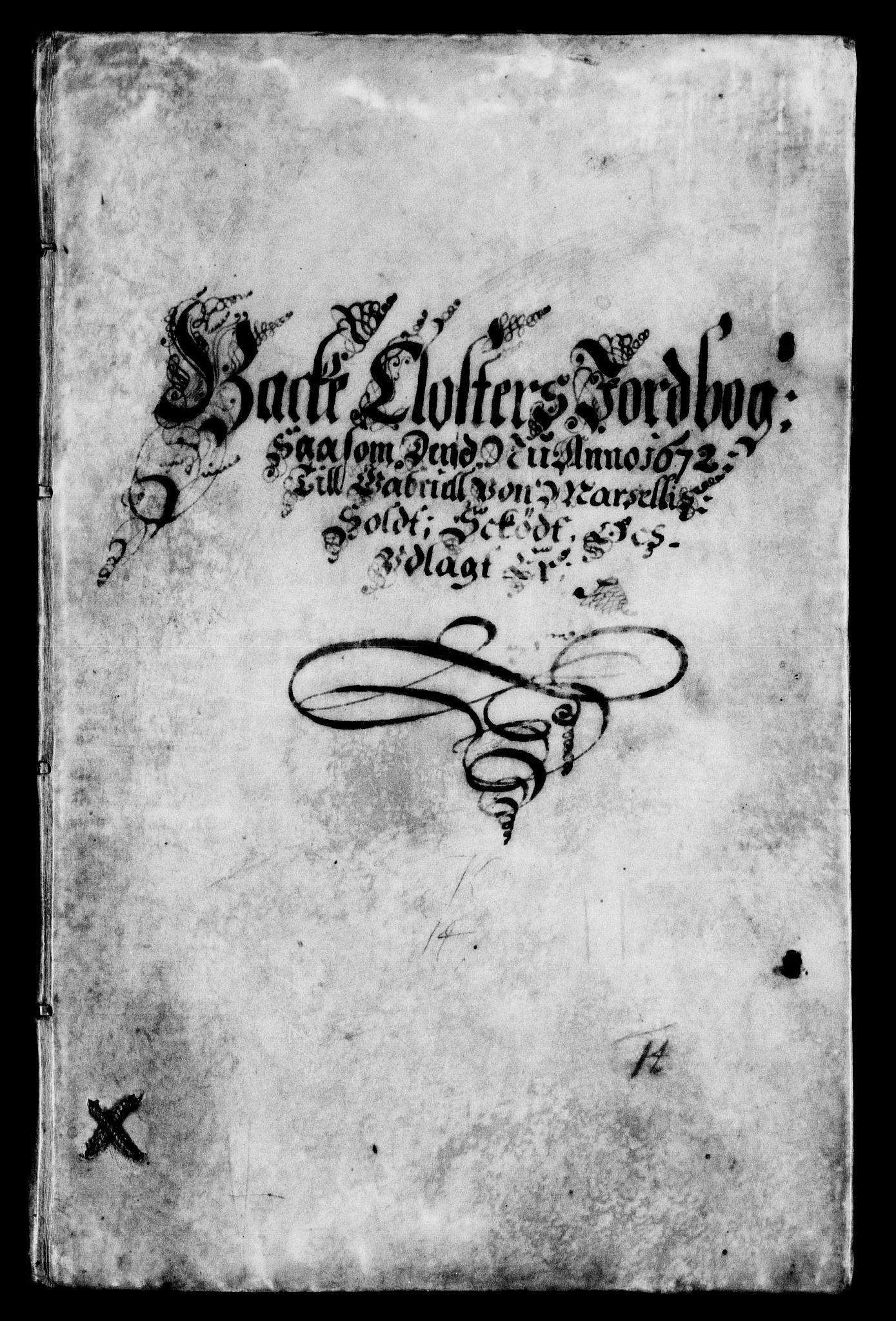 RA, Rentekammeret inntil 1814, Realistisk ordnet avdeling, On/L0006: [Jj 7]: Jordebøker og dokumenter over det sekulariserte kirke- og klostergodset:, 1658-1682, s. 28