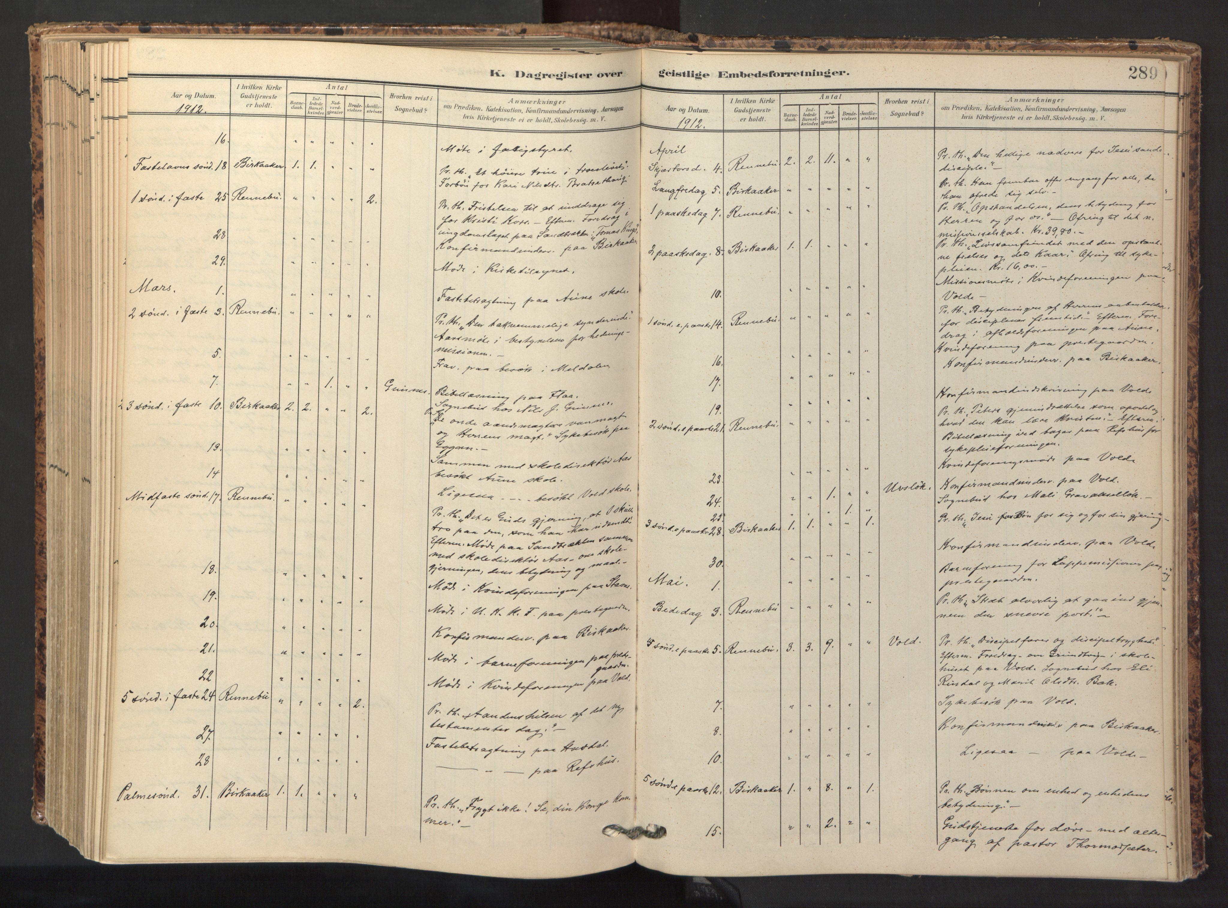 SAT, Ministerialprotokoller, klokkerbøker og fødselsregistre - Sør-Trøndelag, 674/L0873: Ministerialbok nr. 674A05, 1908-1923, s. 289