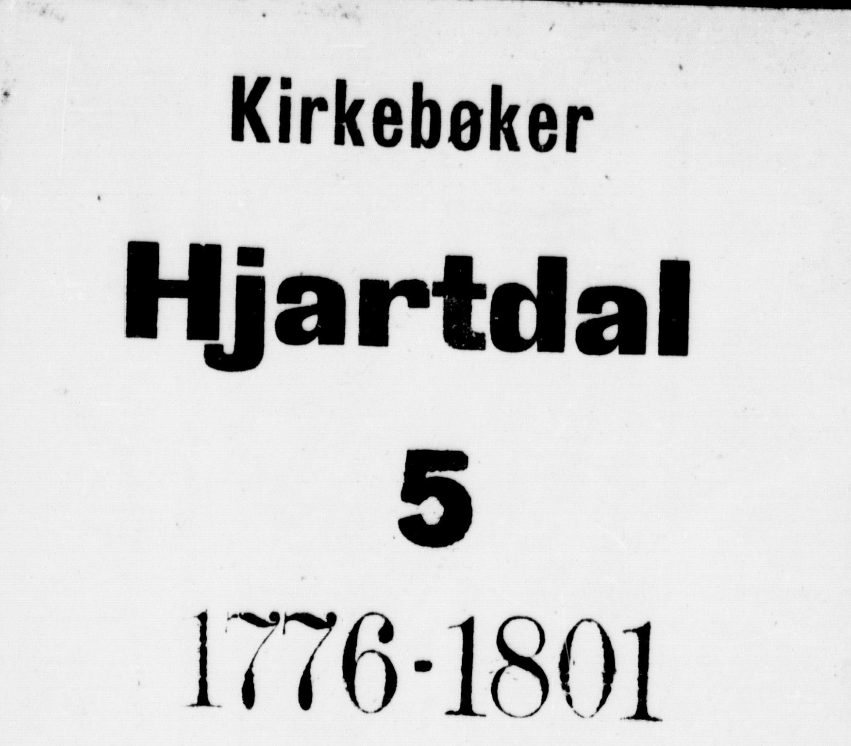 SAKO, Hjartdal kirkebøker, F/Fa/L0005: Ministerialbok nr. I 5, 1776-1801