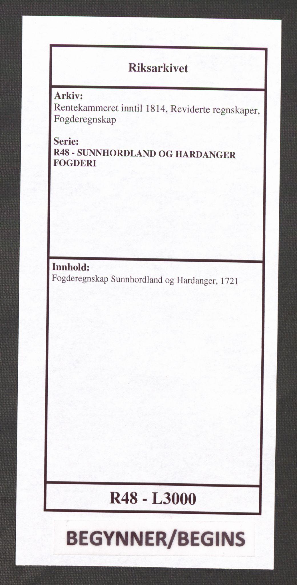 RA, Rentekammeret inntil 1814, Reviderte regnskaper, Fogderegnskap, R48/L3000: Fogderegnskap Sunnhordland og Hardanger, 1721, s. 1
