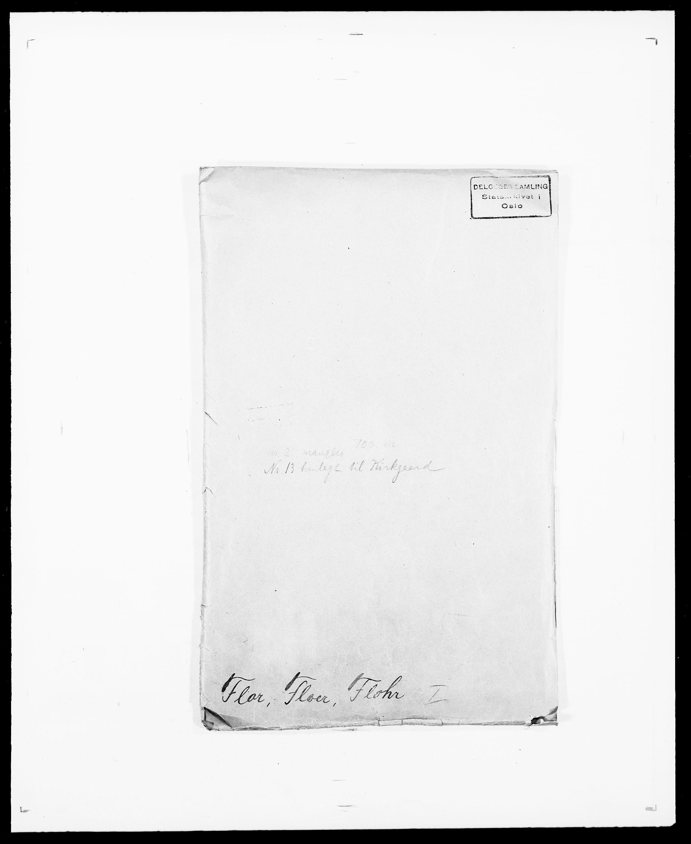 SAO, Delgobe, Charles Antoine - samling, D/Da/L0012: Flor, Floer, Flohr - Fritzner, s. 1
