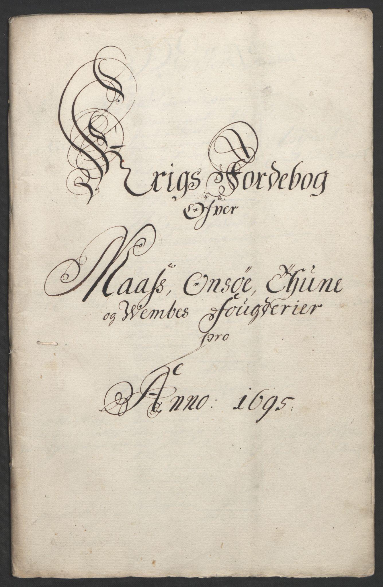 RA, Rentekammeret inntil 1814, Reviderte regnskaper, Fogderegnskap, R04/L0122: Fogderegnskap Moss, Onsøy, Tune, Veme og Åbygge, 1695, s. 323
