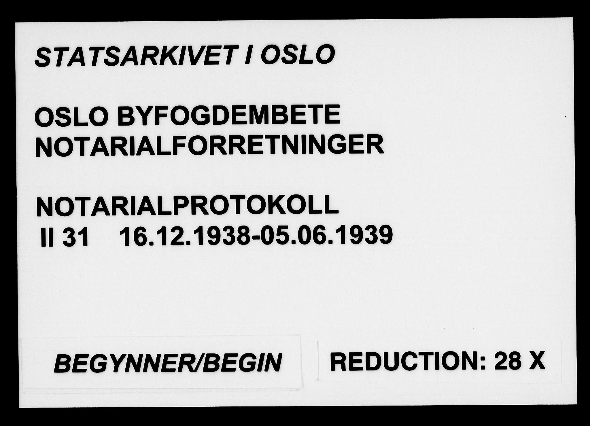 SAO, Oslo byfogd avd. I, L/Lb/Lbb/L0031: Notarialprotokoll, rekke II: Vigsler, 1938-1939, s. upaginert
