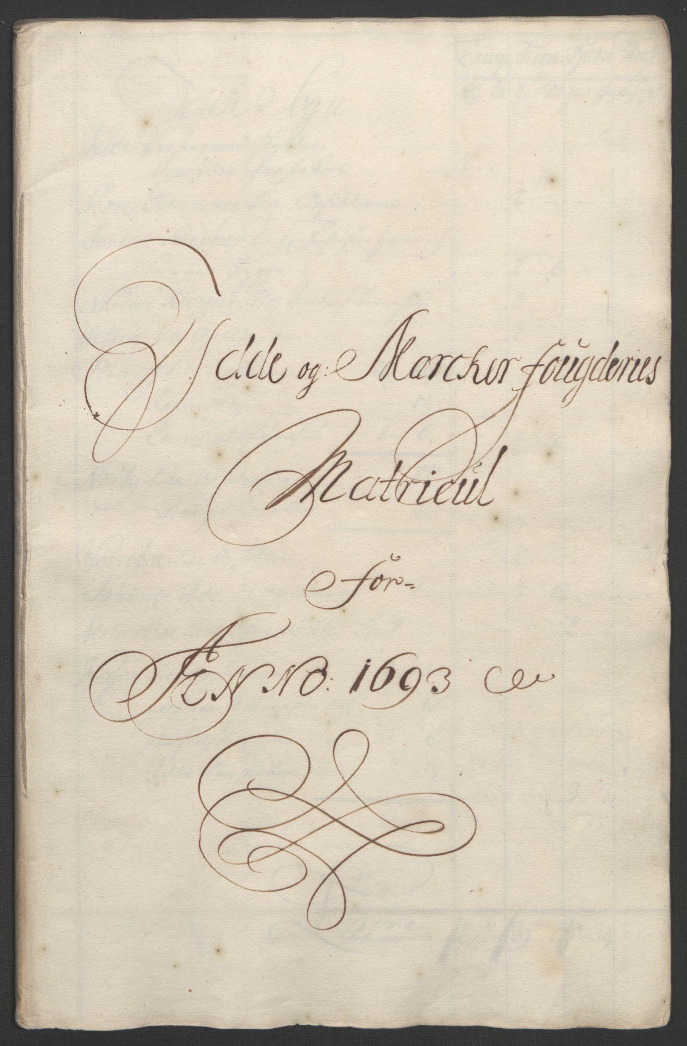 RA, Rentekammeret inntil 1814, Reviderte regnskaper, Fogderegnskap, R01/L0011: Fogderegnskap Idd og Marker, 1692-1693, s. 257