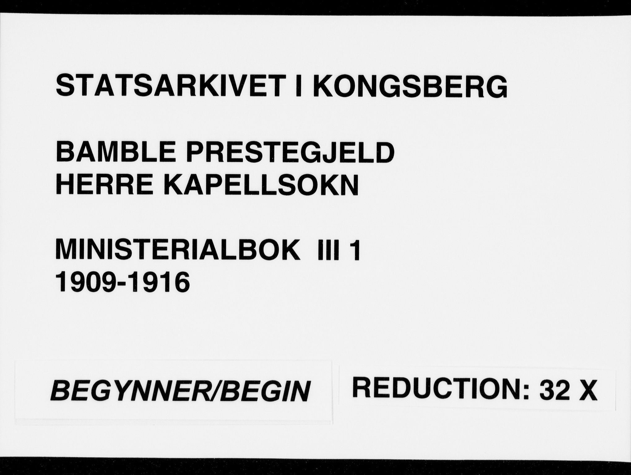 SAKO, Bamble kirkebøker, F/Fc/L0001: Ministerialbok nr. III 1, 1909-1916