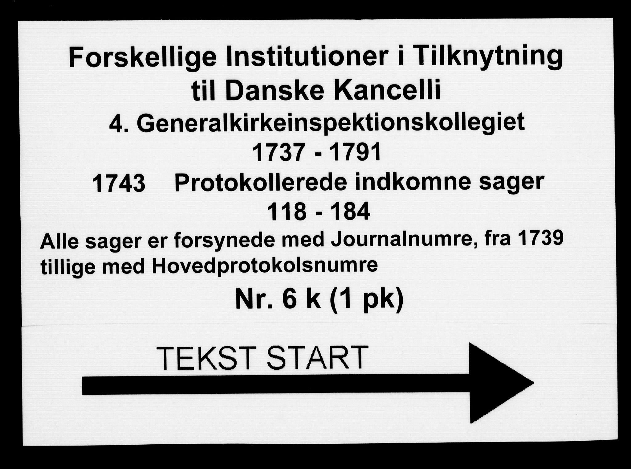 DRA, Generalkirkeinspektionskollegiet, F4-06/F4-06-11: Protokollerede indkomne sager, 1743