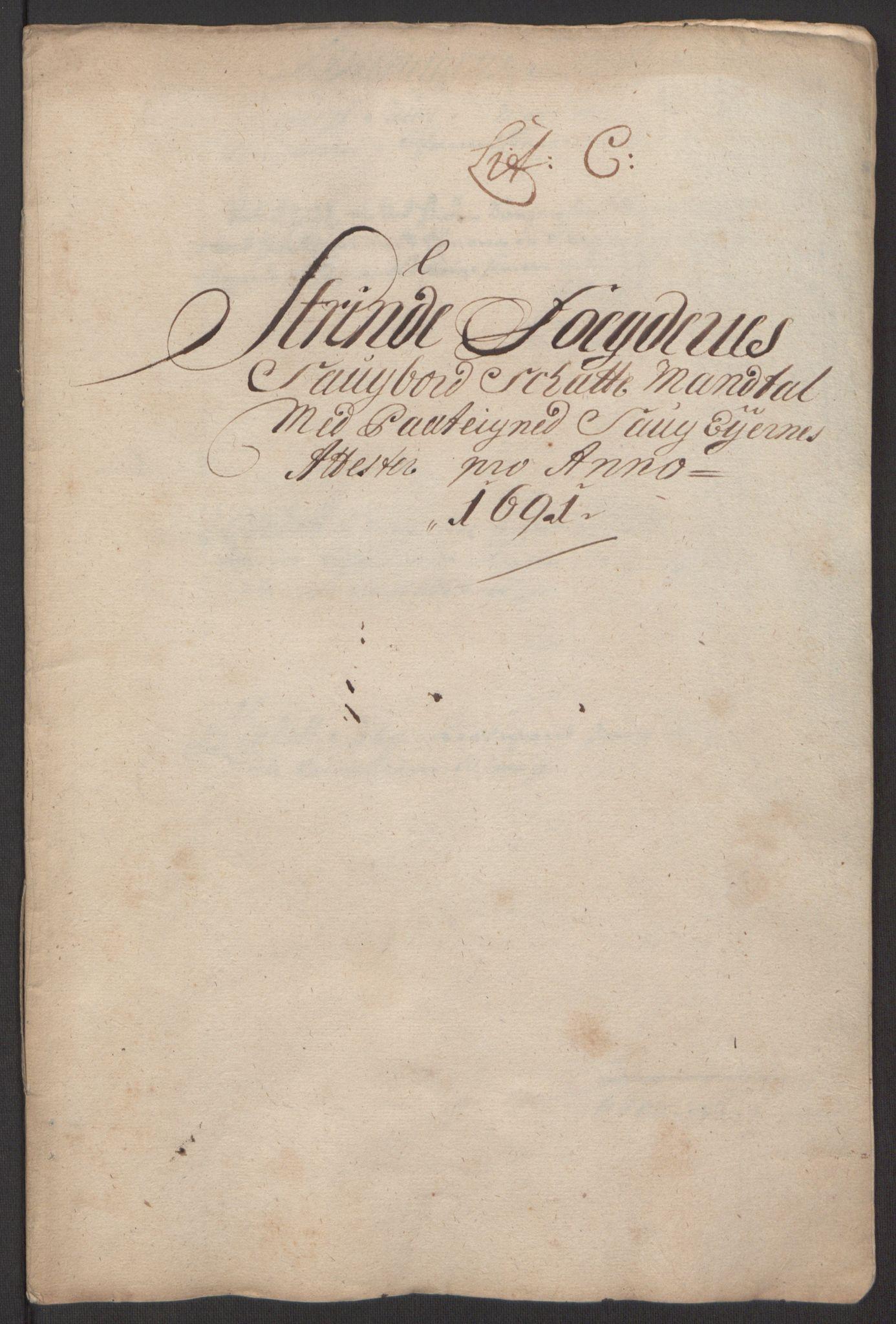 RA, Rentekammeret inntil 1814, Reviderte regnskaper, Fogderegnskap, R61/L4103: Fogderegnskap Strinda og Selbu, 1691-1692, s. 53