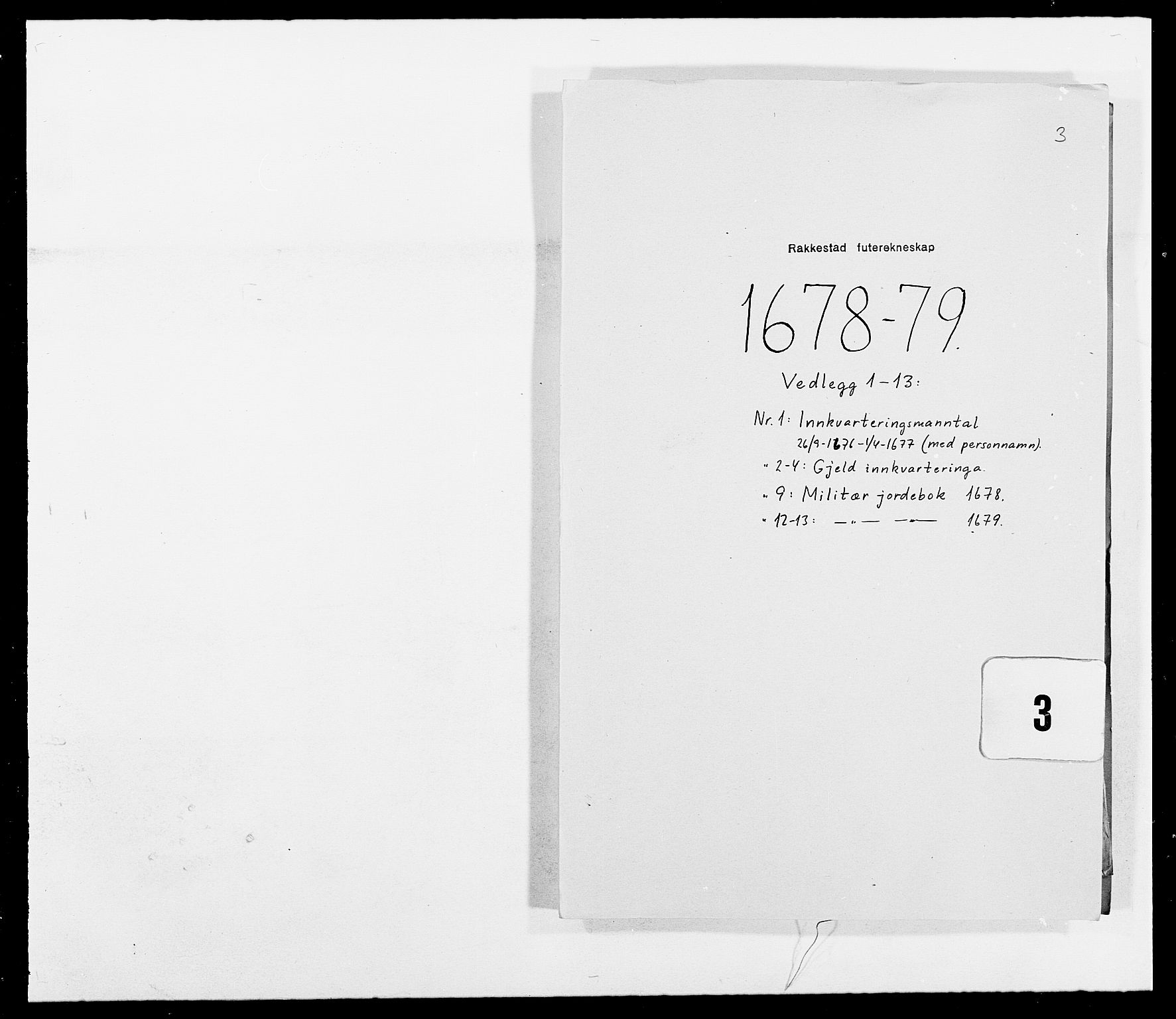 RA, Rentekammeret inntil 1814, Reviderte regnskaper, Fogderegnskap, R05/L0271: Fogderegnskap Rakkestad, 1678-1679, s. 490