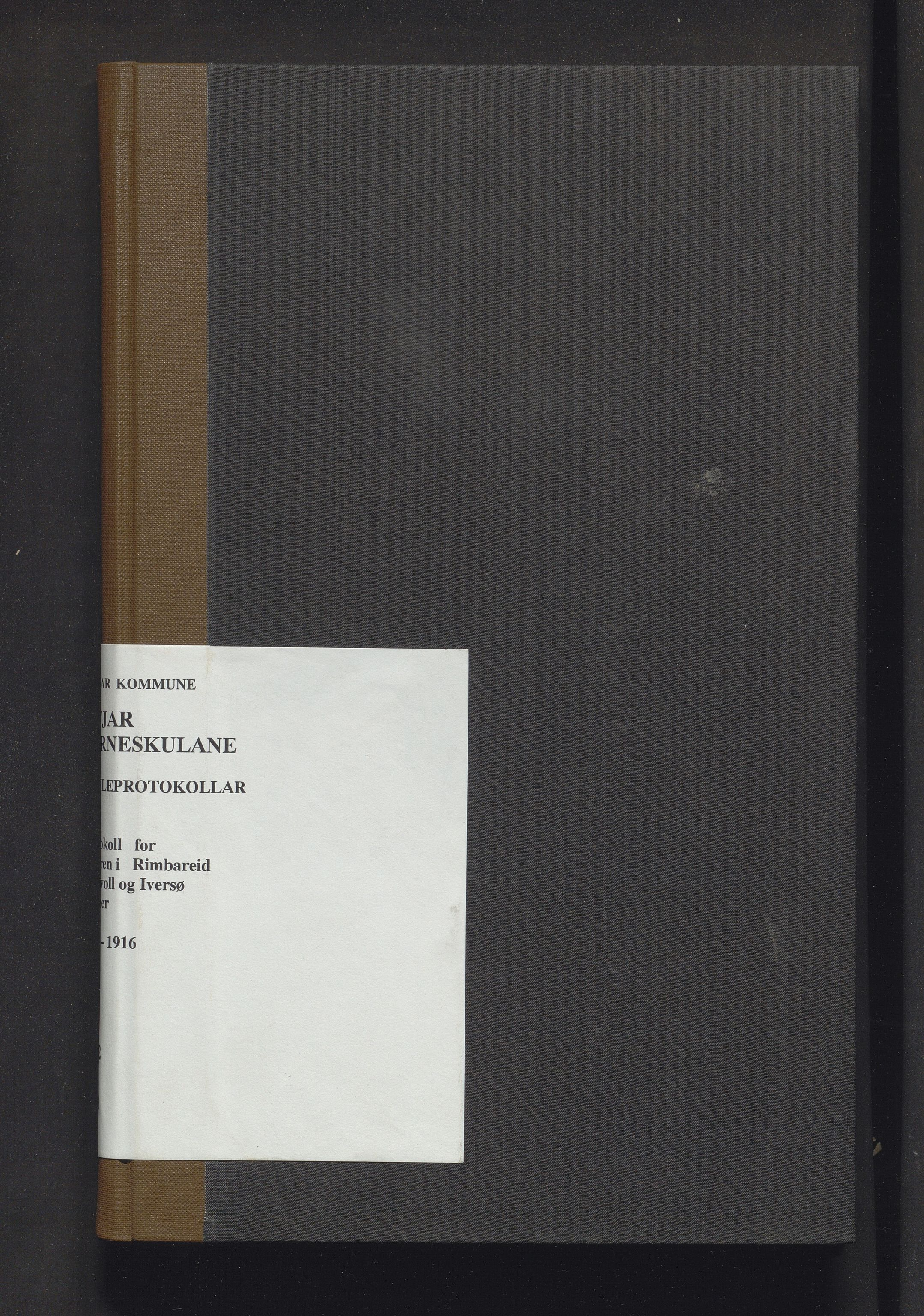 IKAH, Fitjar kommune. Barneskulane, F/Fa/L0008: Skuleprotokoll for Rimbereid, Tislevoll, Iversø krinsar, 1878-1916