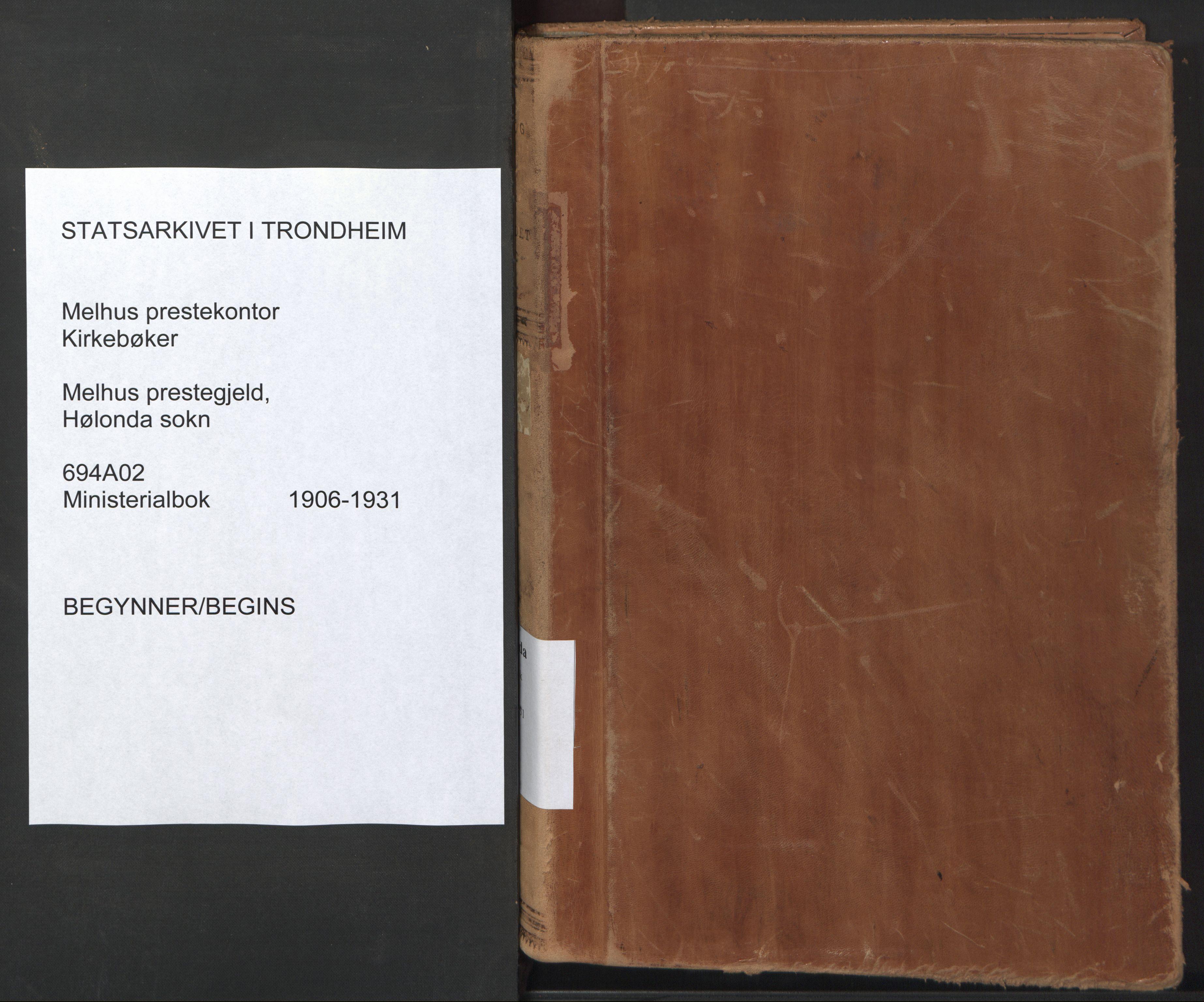 SAT, Ministerialprotokoller, klokkerbøker og fødselsregistre - Sør-Trøndelag, 694/L1128: Ministerialbok nr. 694A02, 1906-1931