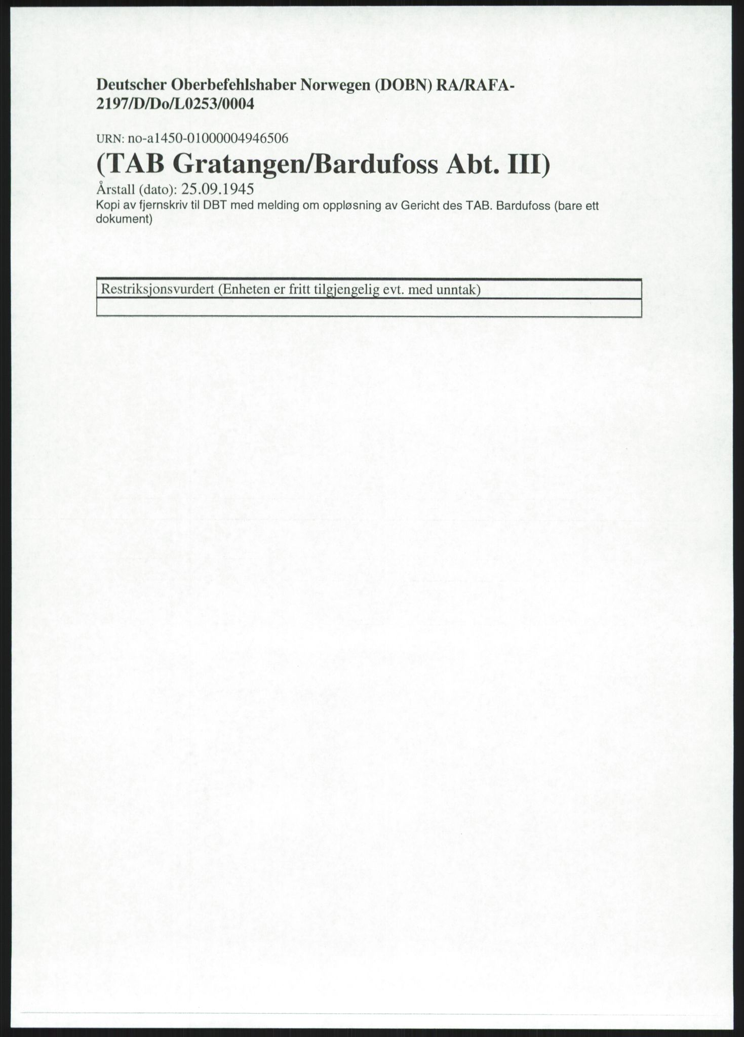 RA, Deutscher Oberbefehlshaber Norwegen (DOBN), D/Do/L0253: TAB Gratangen/Bardufoss, 1945