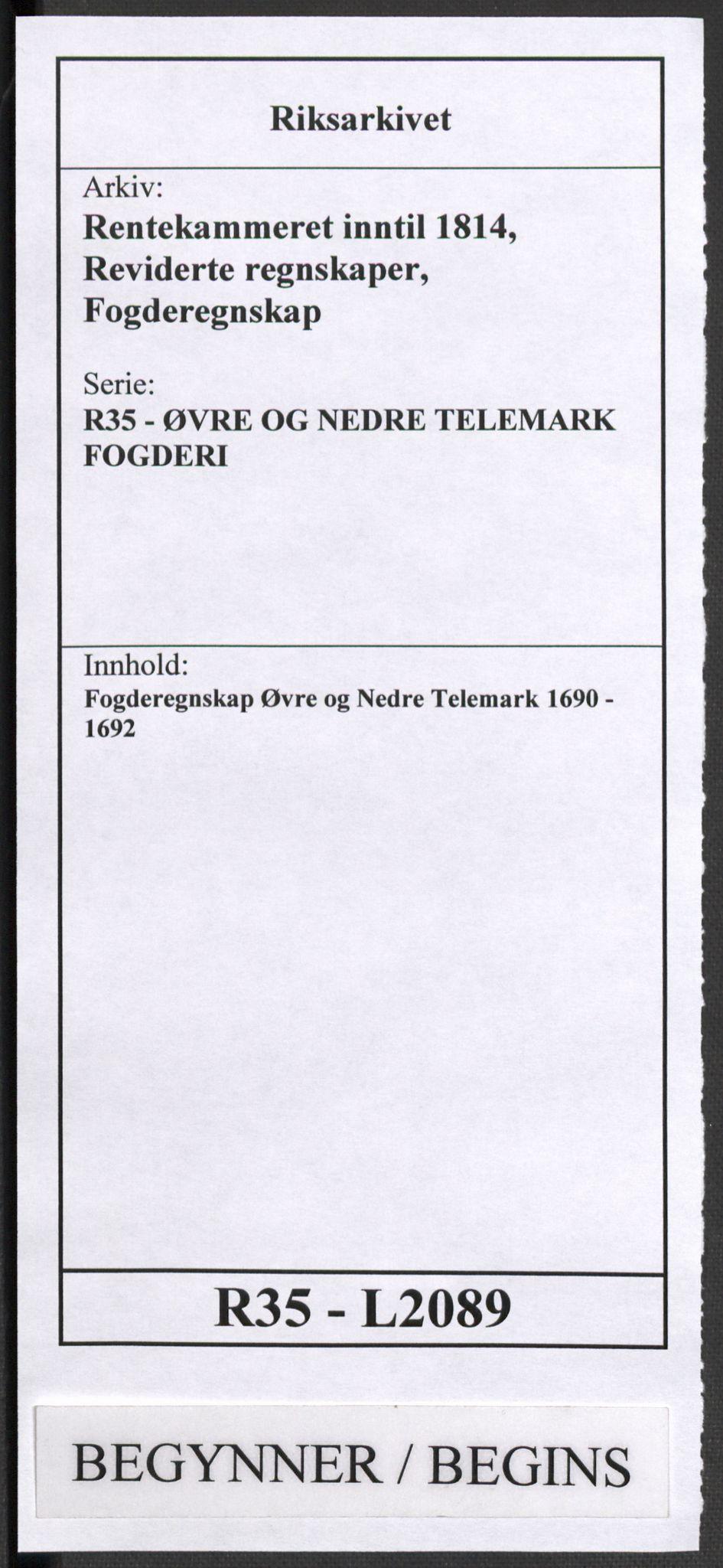 RA, Rentekammeret inntil 1814, Reviderte regnskaper, Fogderegnskap, R35/L2089: Fogderegnskap Øvre og Nedre Telemark, 1690-1692, s. 1